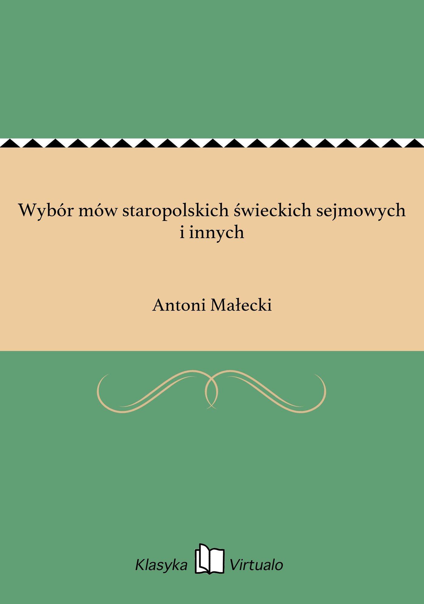 Wybór mów staropolskich świeckich sejmowych i innych - Ebook (Książka EPUB) do pobrania w formacie EPUB
