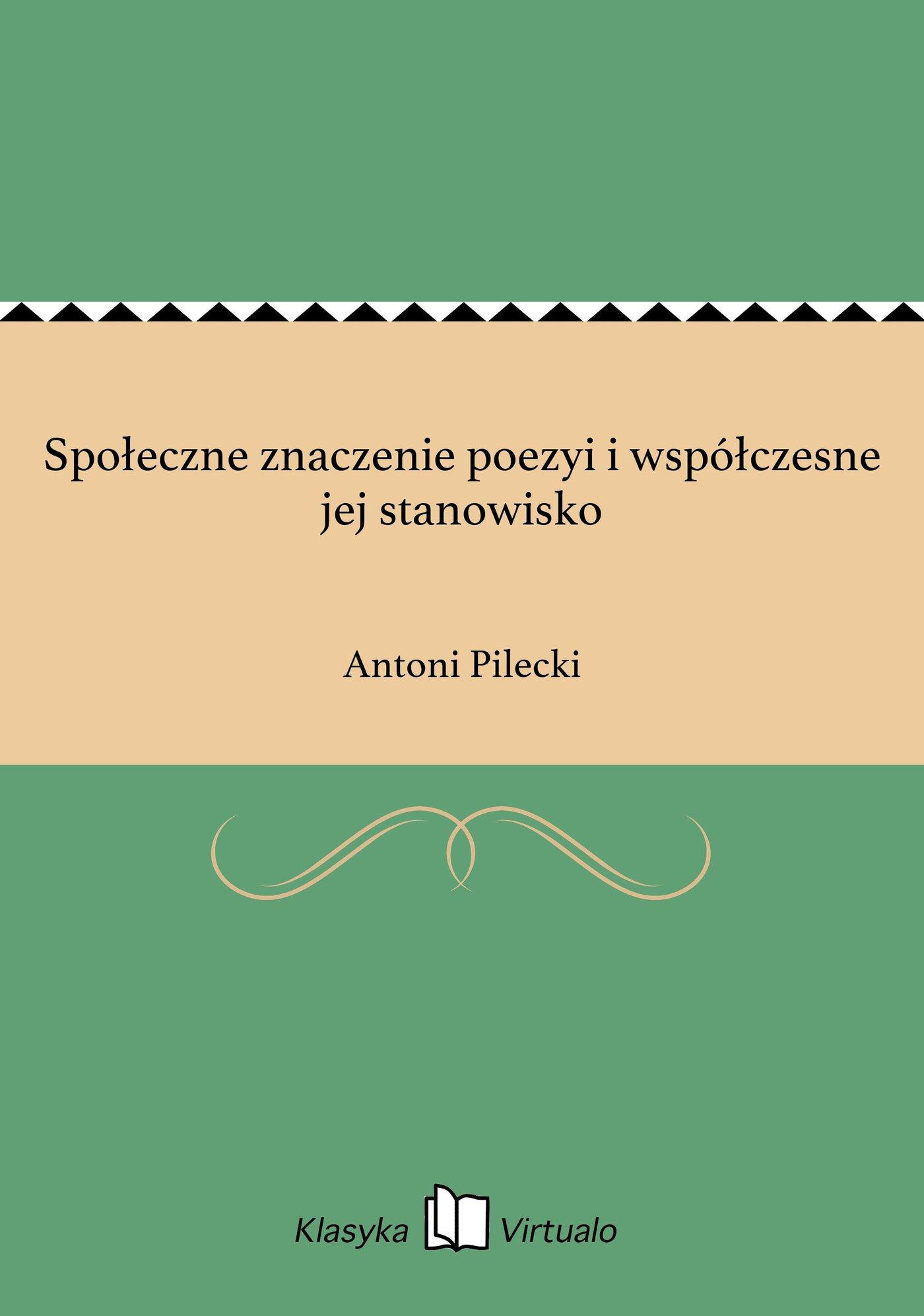 Społeczne znaczenie poezyi i współczesne jej stanowisko - Ebook (Książka EPUB) do pobrania w formacie EPUB