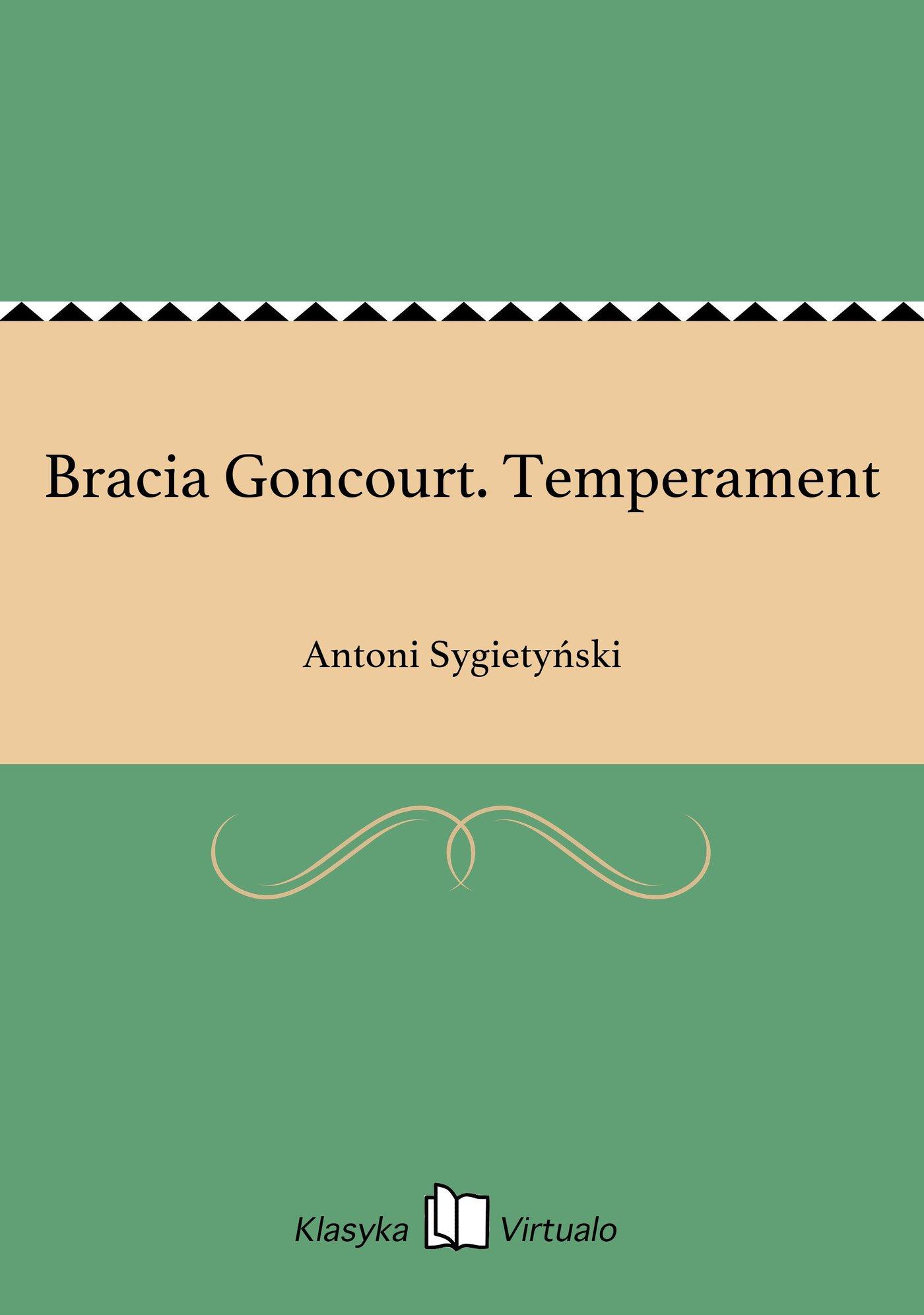 Bracia Goncourt. Temperament - Ebook (Książka EPUB) do pobrania w formacie EPUB
