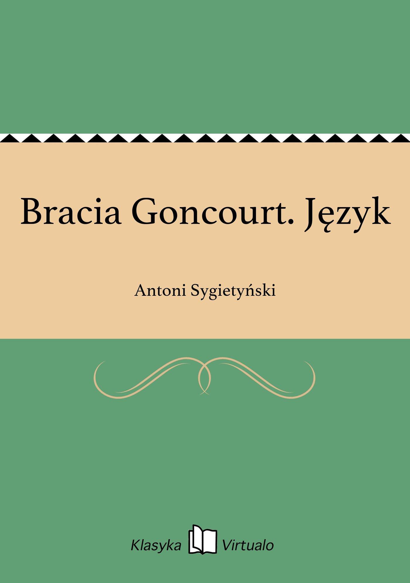 Bracia Goncourt. Język - Ebook (Książka EPUB) do pobrania w formacie EPUB