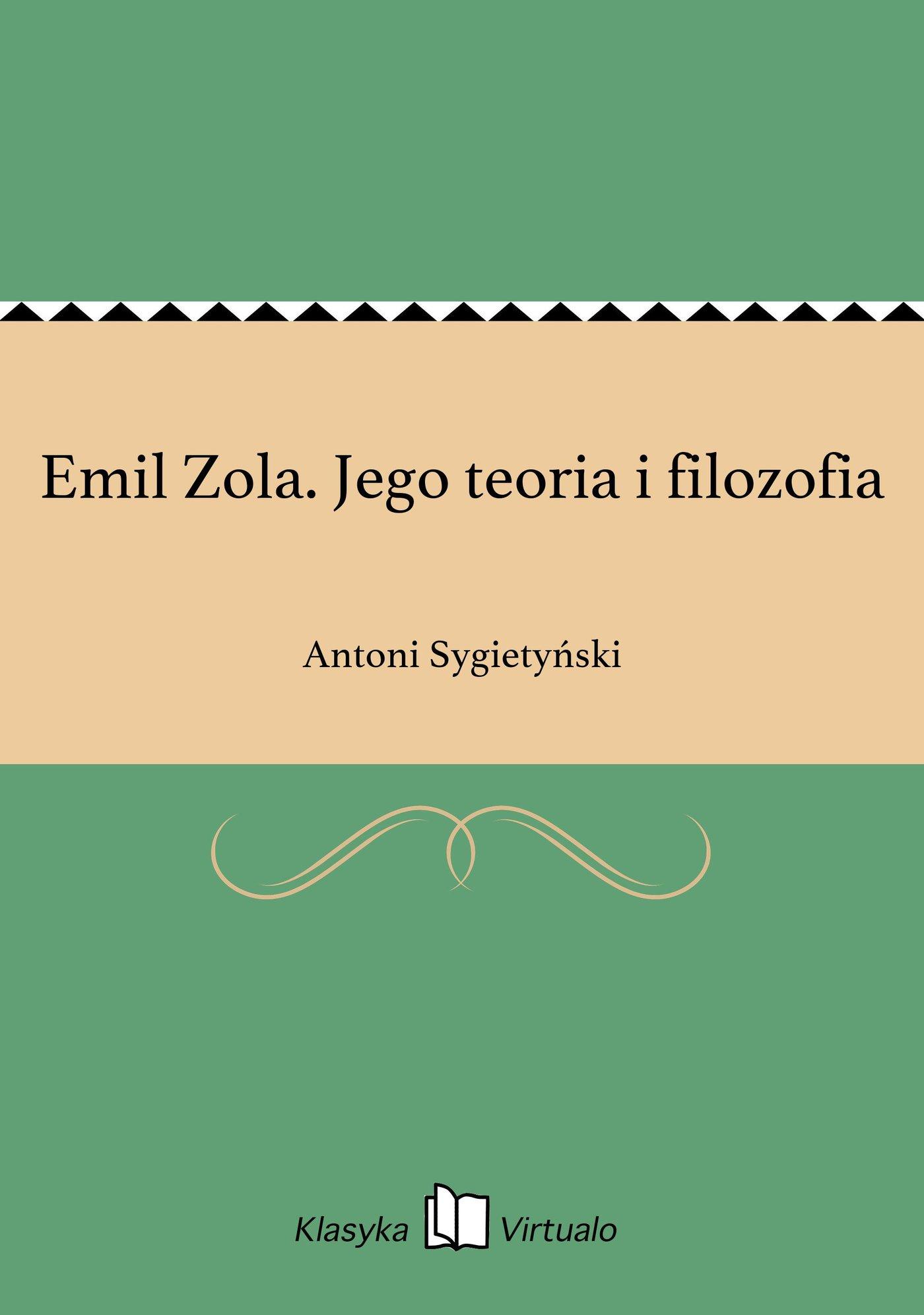 Emil Zola. Jego teoria i filozofia - Ebook (Książka EPUB) do pobrania w formacie EPUB