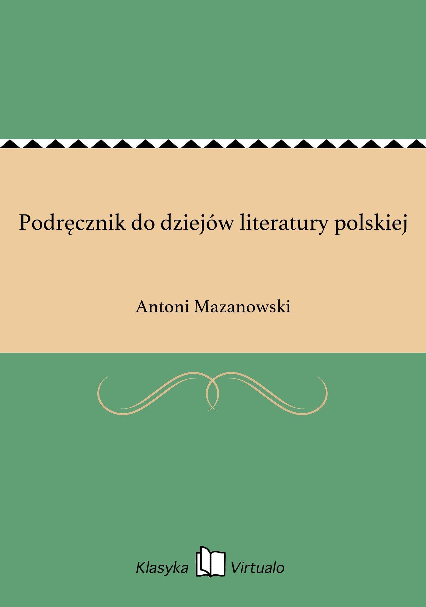Podręcznik do dziejów literatury polskiej - Ebook (Książka EPUB) do pobrania w formacie EPUB