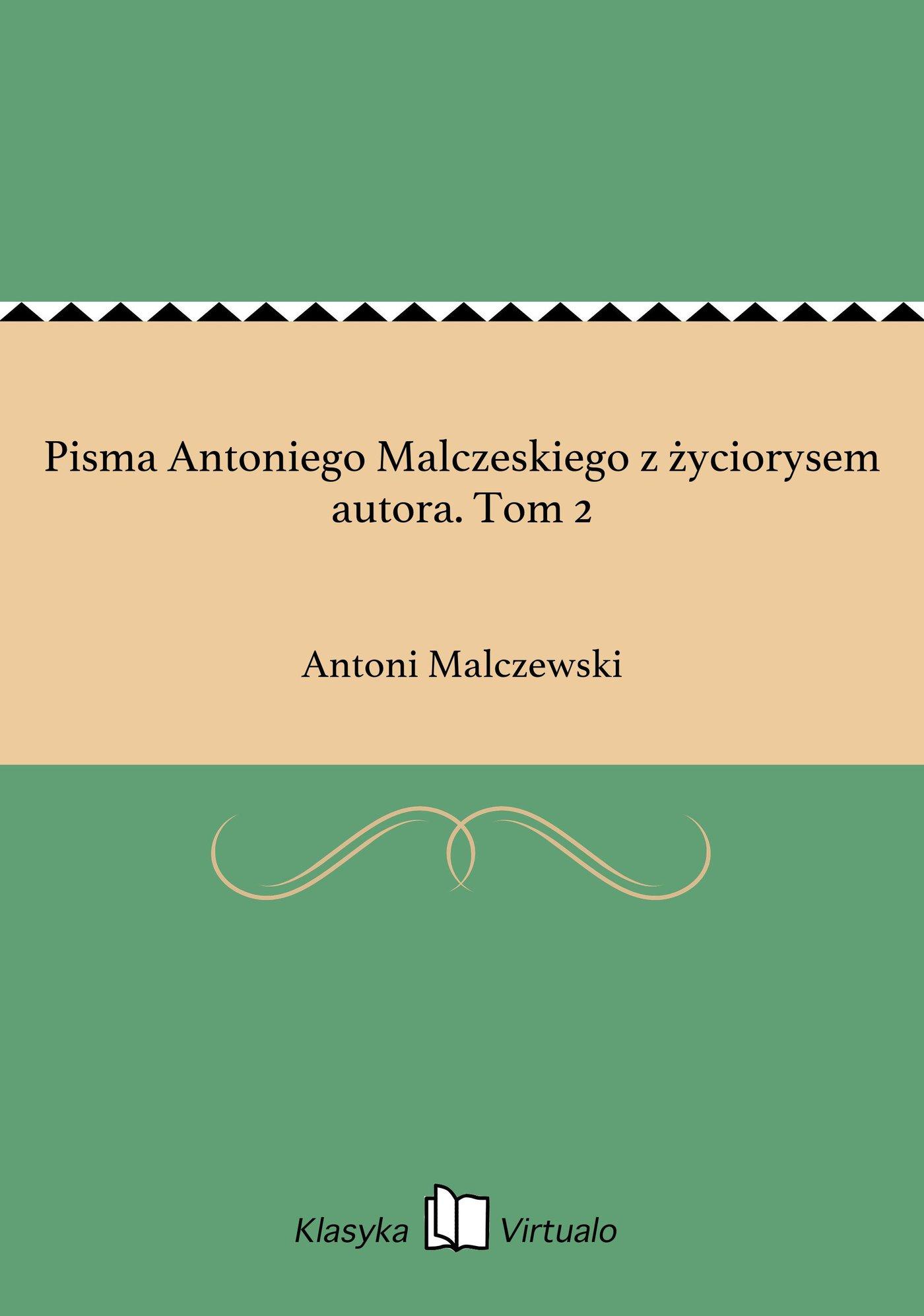 Pisma Antoniego Malczeskiego z życiorysem autora. Tom 2 - Ebook (Książka EPUB) do pobrania w formacie EPUB