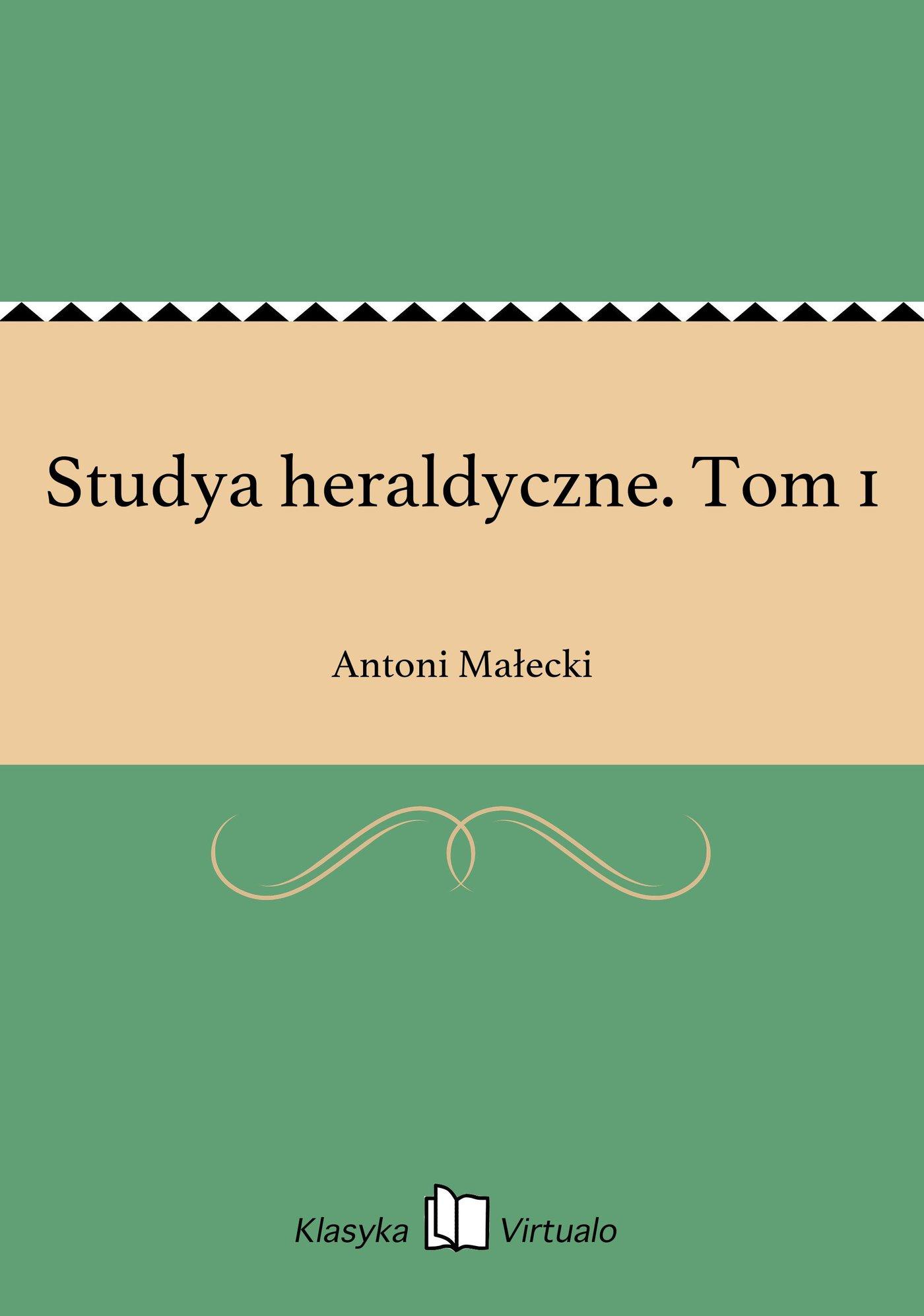 Studya heraldyczne. Tom 1 - Ebook (Książka EPUB) do pobrania w formacie EPUB