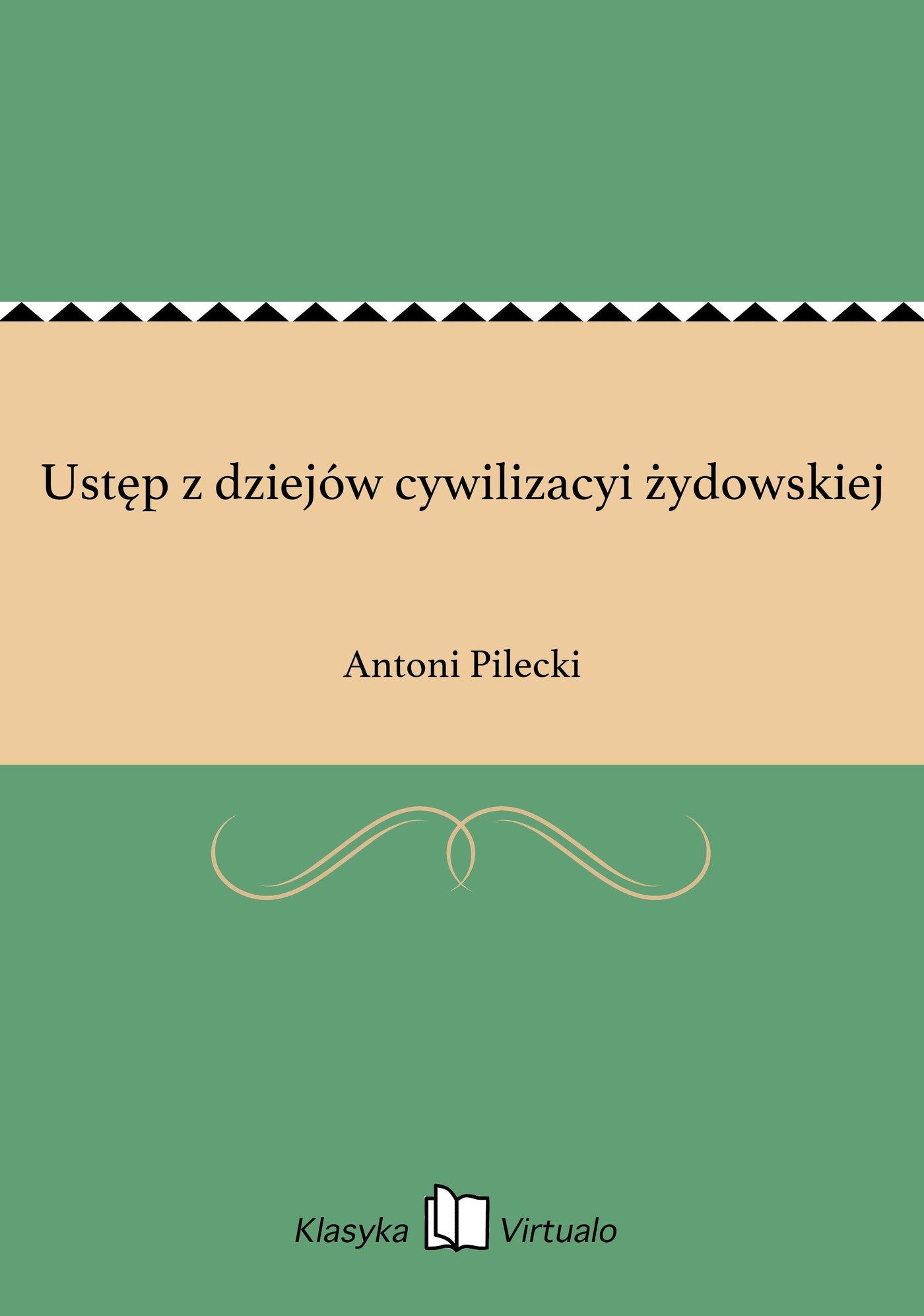 Ustęp z dziejów cywilizacyi żydowskiej - Ebook (Książka EPUB) do pobrania w formacie EPUB