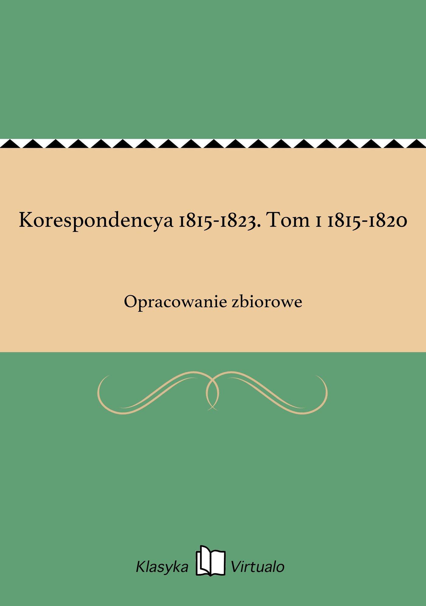Korespondencya 1815-1823. Tom 1 1815-1820 - Ebook (Książka EPUB) do pobrania w formacie EPUB