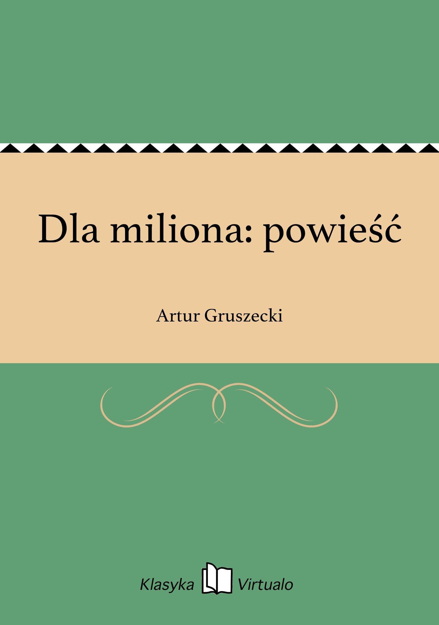 Dla miliona: powieść - Ebook (Książka EPUB) do pobrania w formacie EPUB