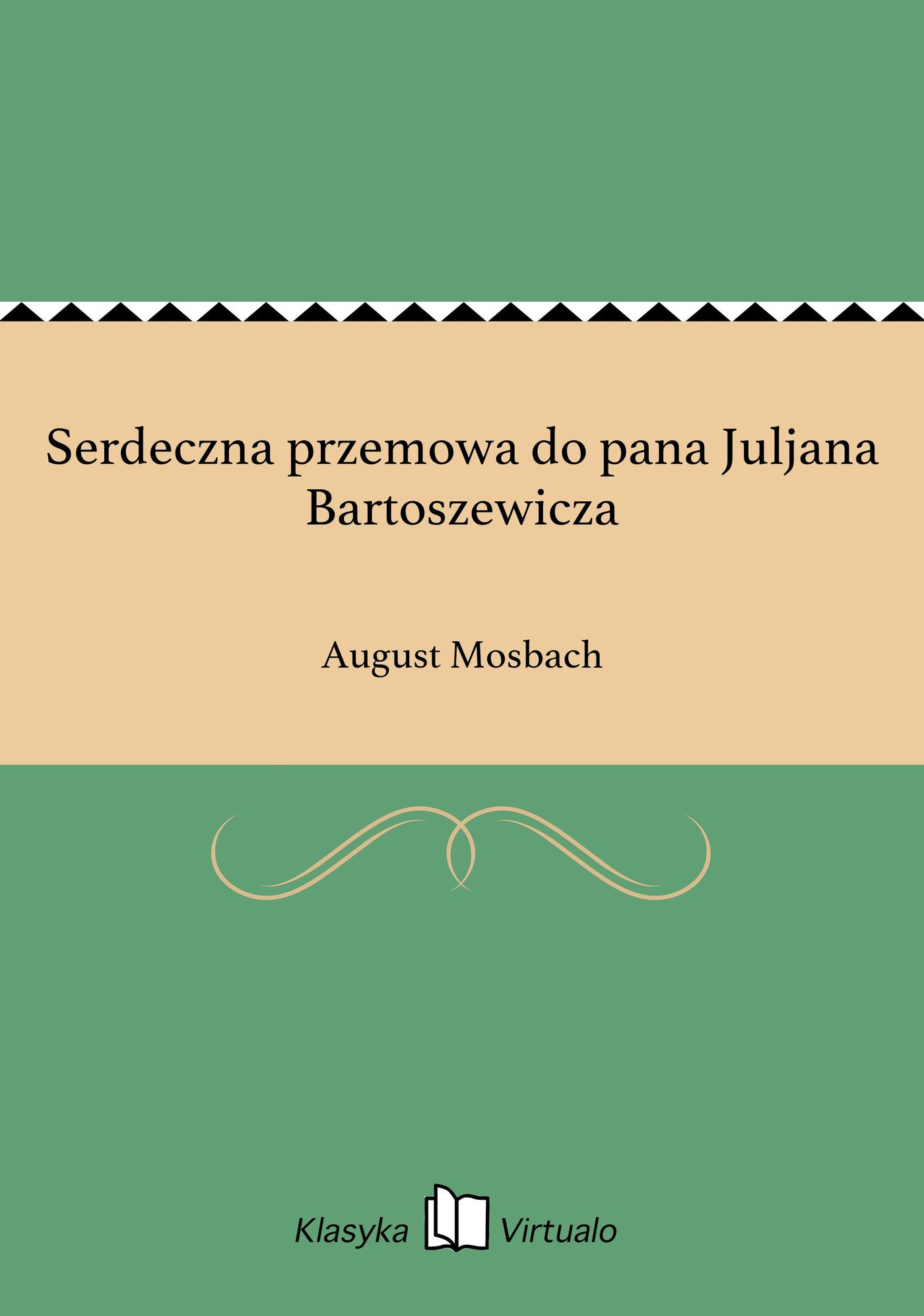Serdeczna przemowa do pana Juljana Bartoszewicza - Ebook (Książka EPUB) do pobrania w formacie EPUB
