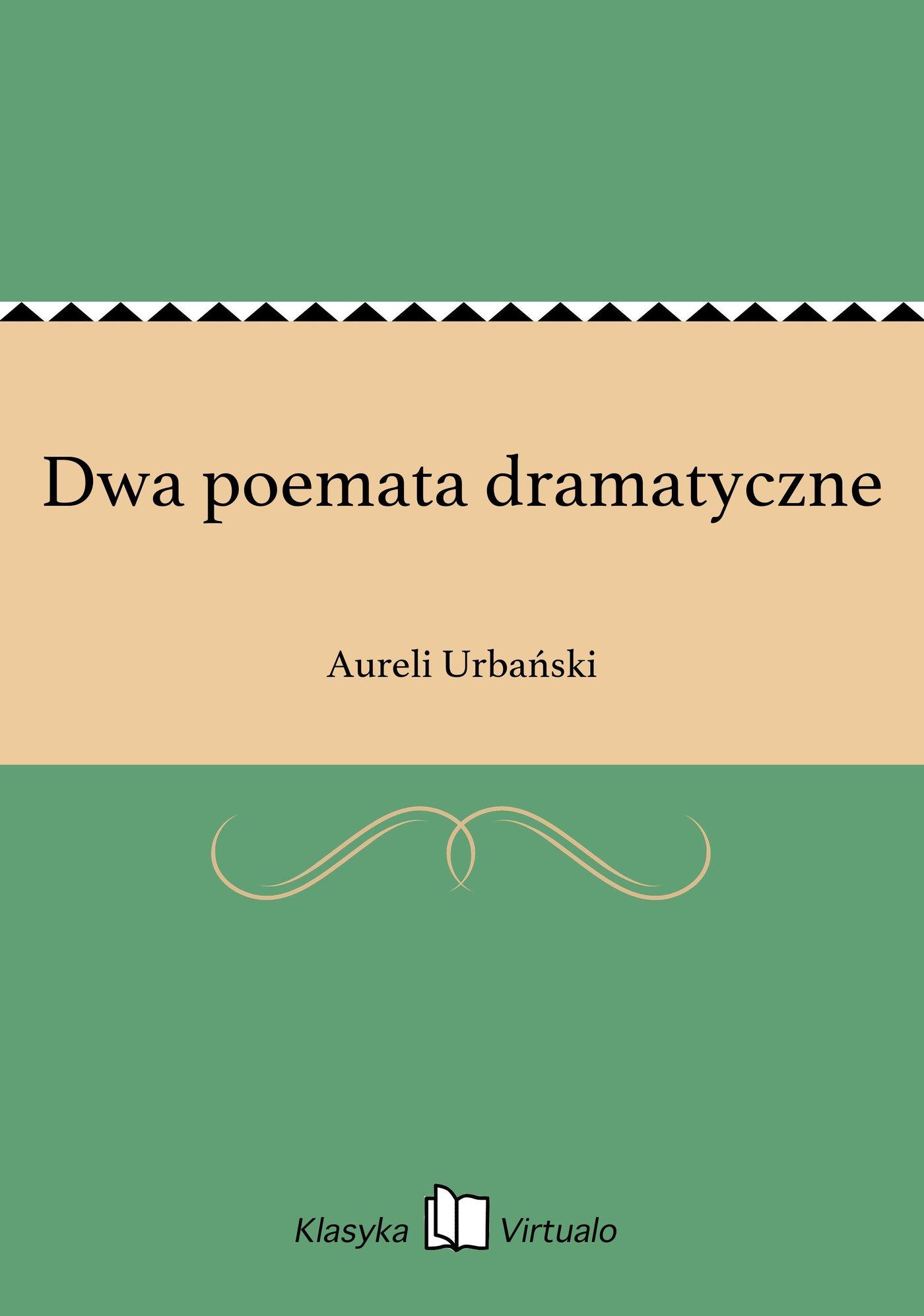 Dwa poemata dramatyczne - Ebook (Książka EPUB) do pobrania w formacie EPUB