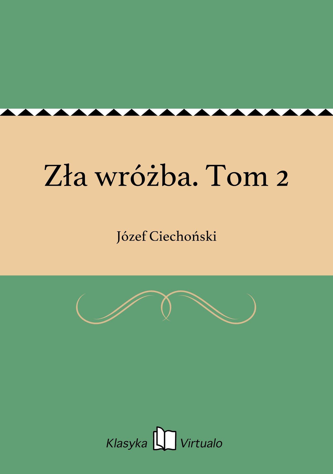 Zła wróżba. Tom 2 - Ebook (Książka EPUB) do pobrania w formacie EPUB
