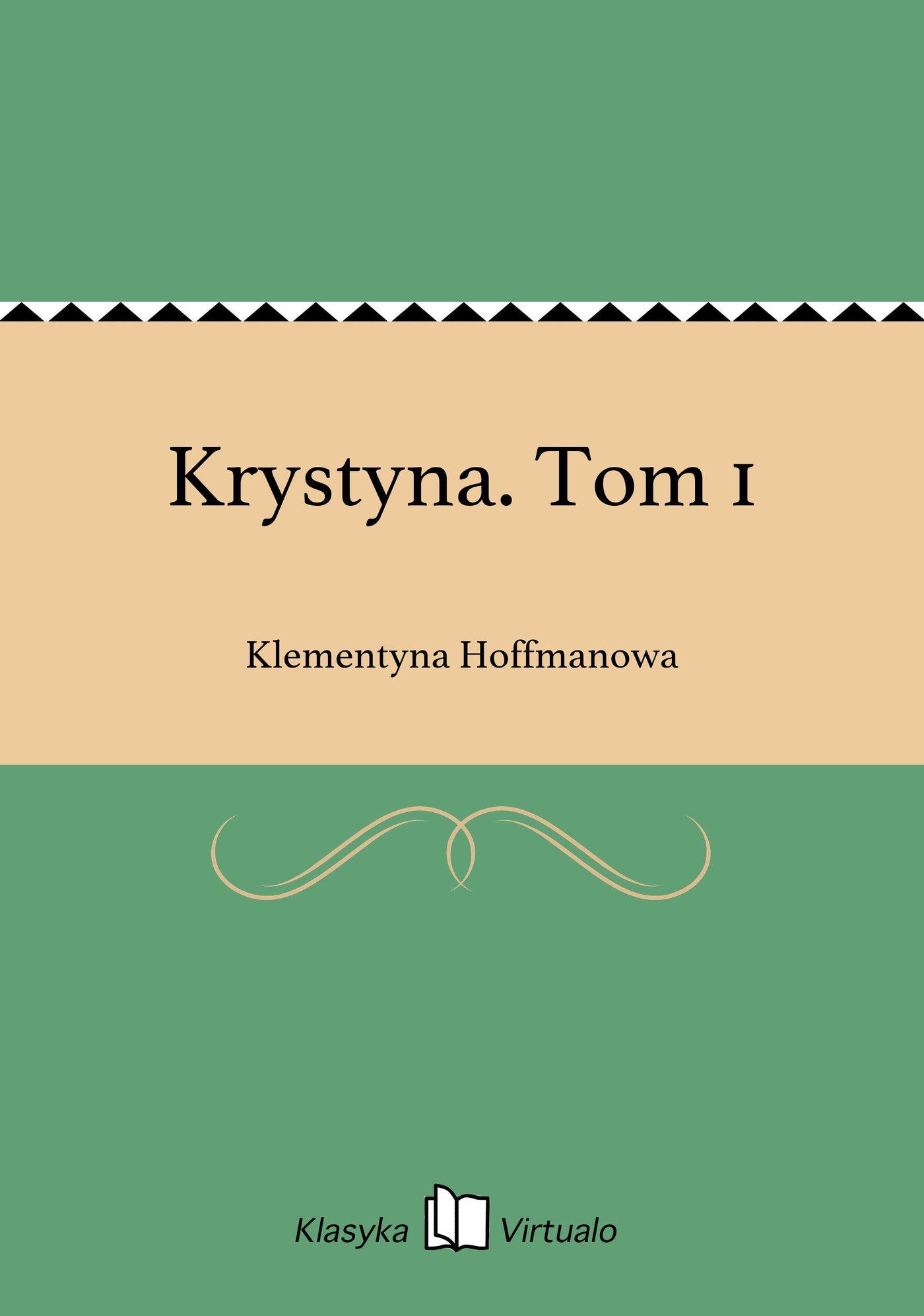 Krystyna. Tom 1 - Ebook (Książka EPUB) do pobrania w formacie EPUB
