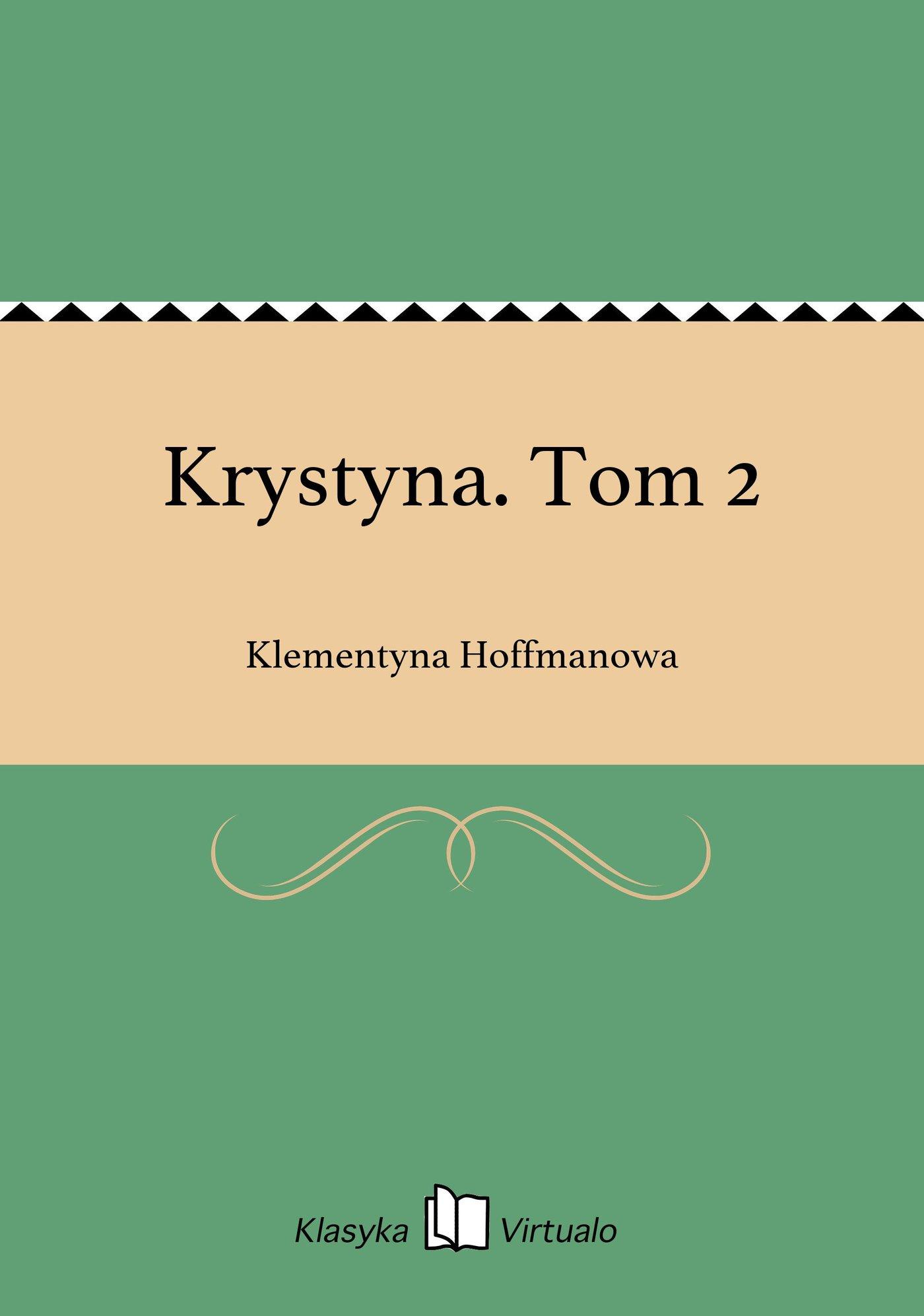 Krystyna. Tom 2 - Ebook (Książka EPUB) do pobrania w formacie EPUB