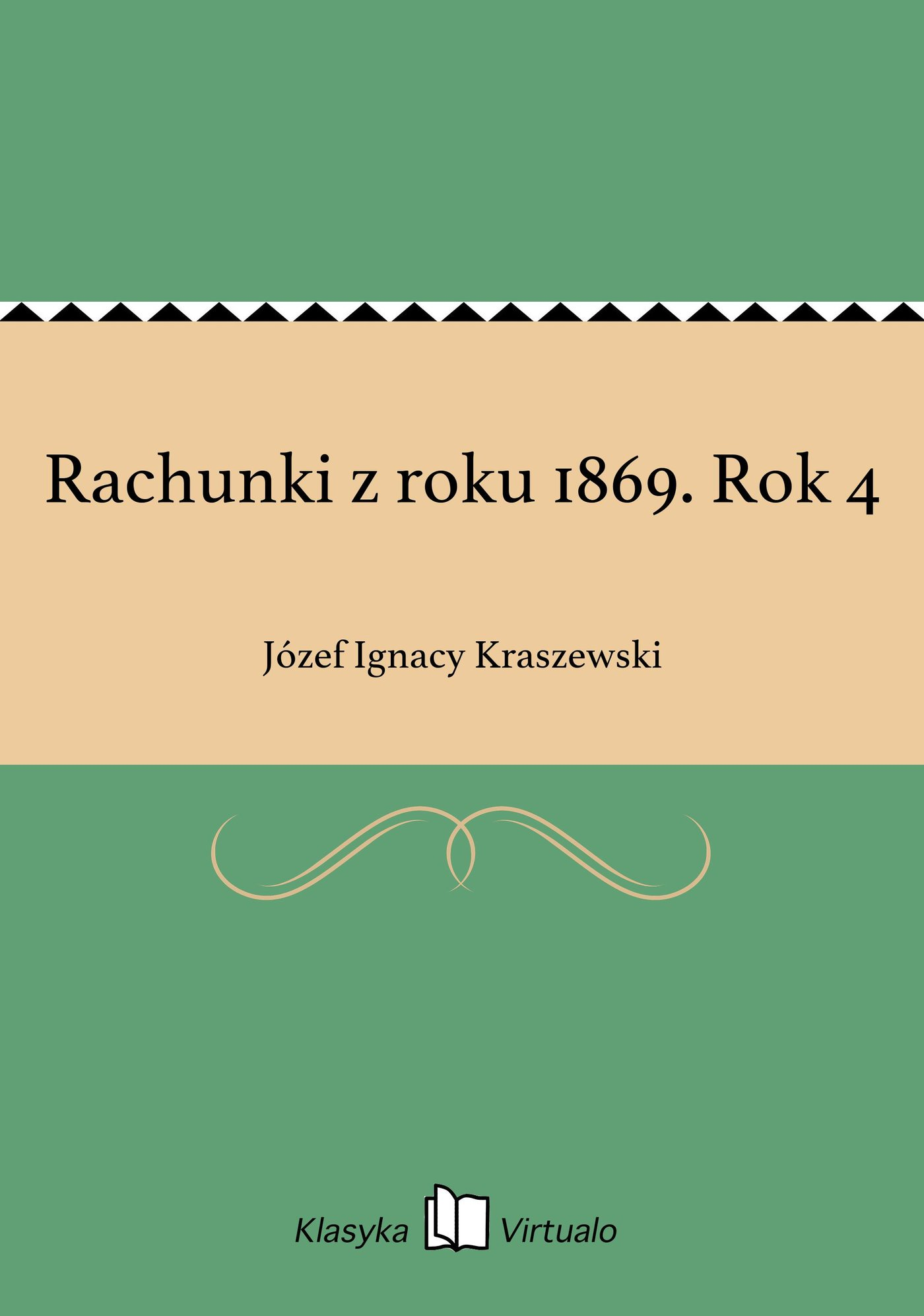 Rachunki z roku 1869. Rok 4 - Ebook (Książka EPUB) do pobrania w formacie EPUB