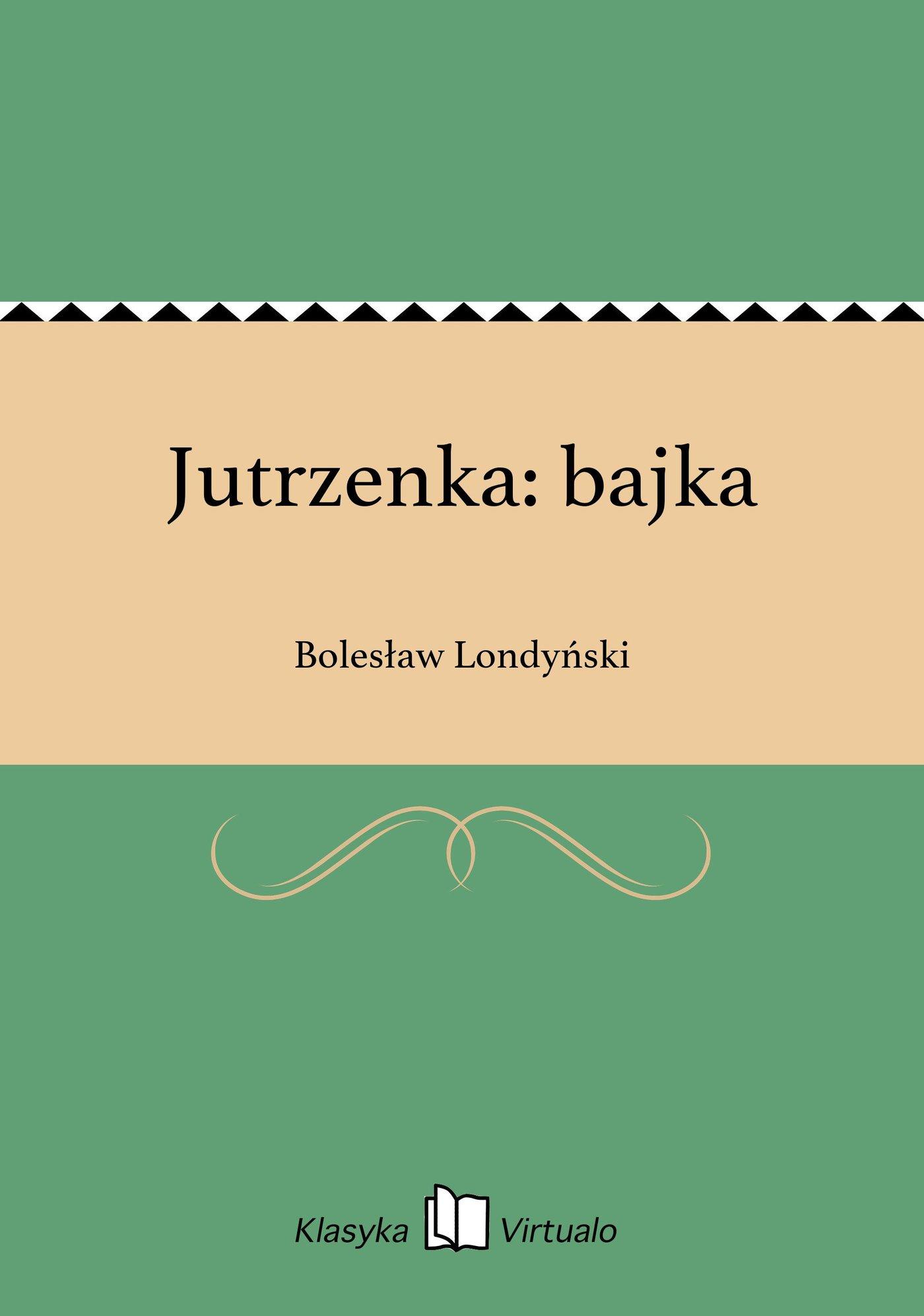 Jutrzenka: bajka - Ebook (Książka EPUB) do pobrania w formacie EPUB