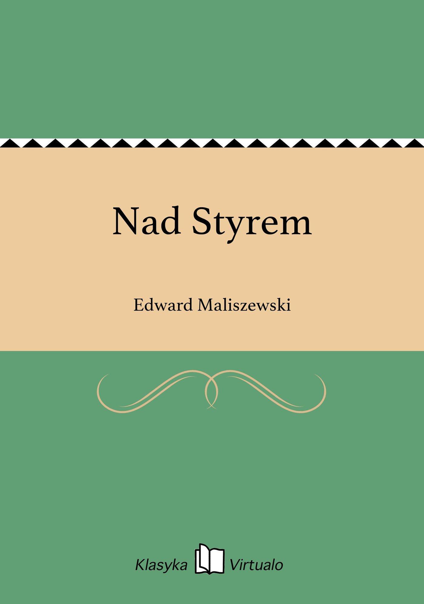 Nad Styrem - Ebook (Książka EPUB) do pobrania w formacie EPUB