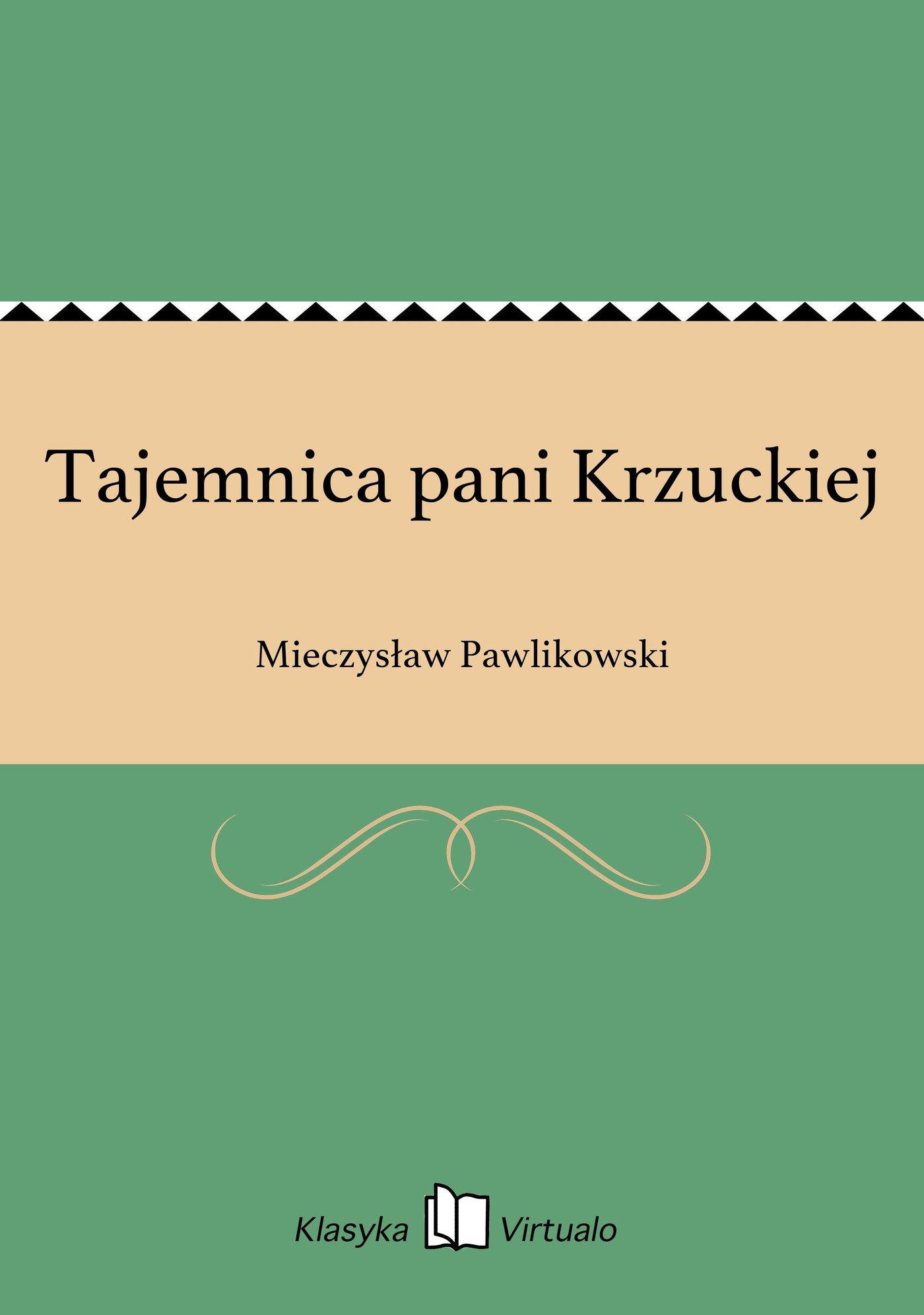 Tajemnica pani Krzuckiej - Ebook (Książka EPUB) do pobrania w formacie EPUB