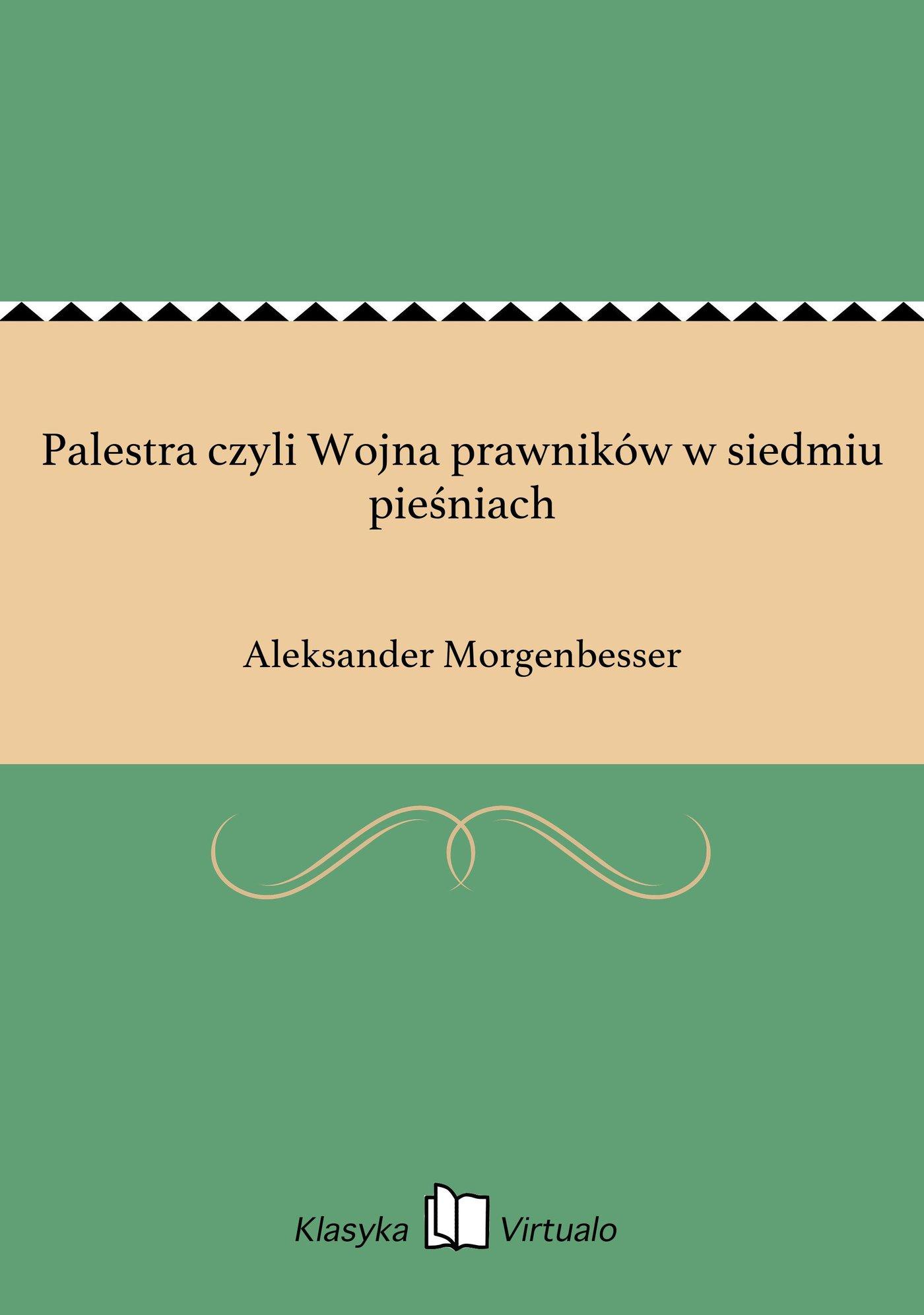 Palestra czyli Wojna prawników w siedmiu pieśniach - Ebook (Książka EPUB) do pobrania w formacie EPUB