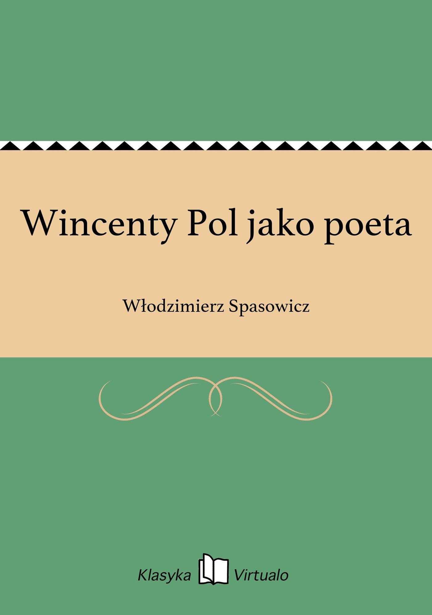 Wincenty Pol jako poeta - Ebook (Książka EPUB) do pobrania w formacie EPUB