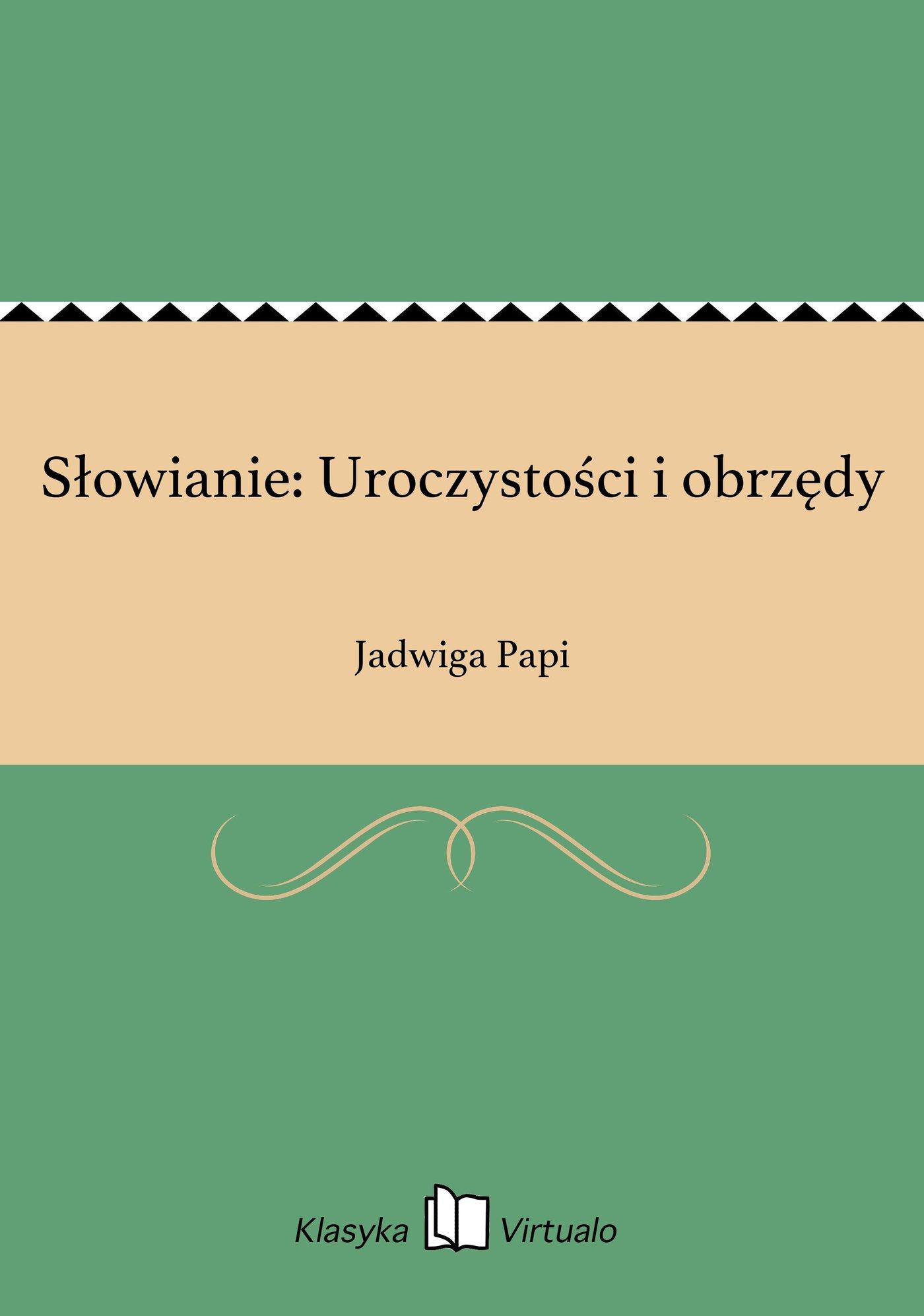 Słowianie: Uroczystości i obrzędy - Ebook (Książka EPUB) do pobrania w formacie EPUB