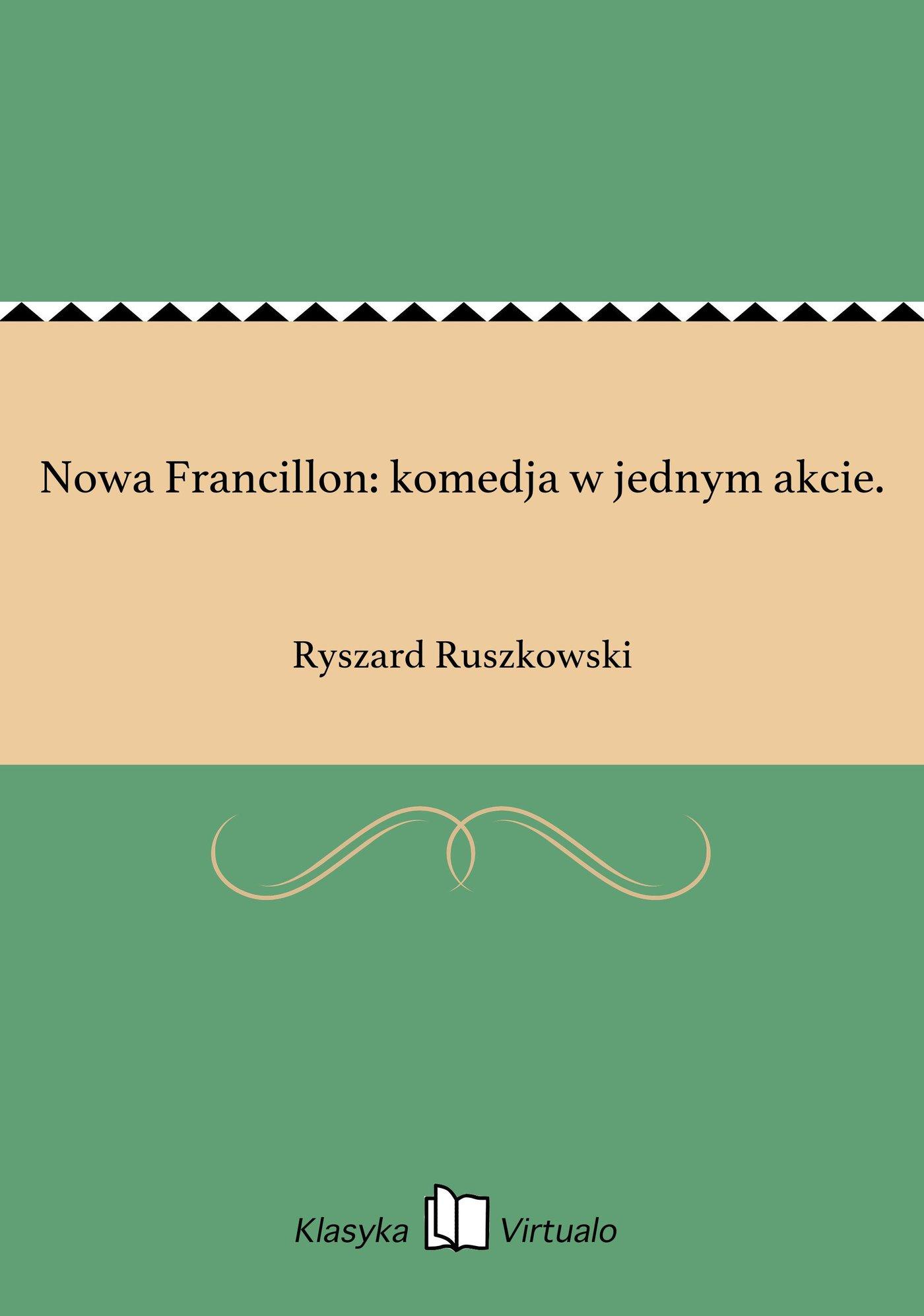 Nowa Francillon: komedja w jednym akcie. - Ebook (Książka EPUB) do pobrania w formacie EPUB