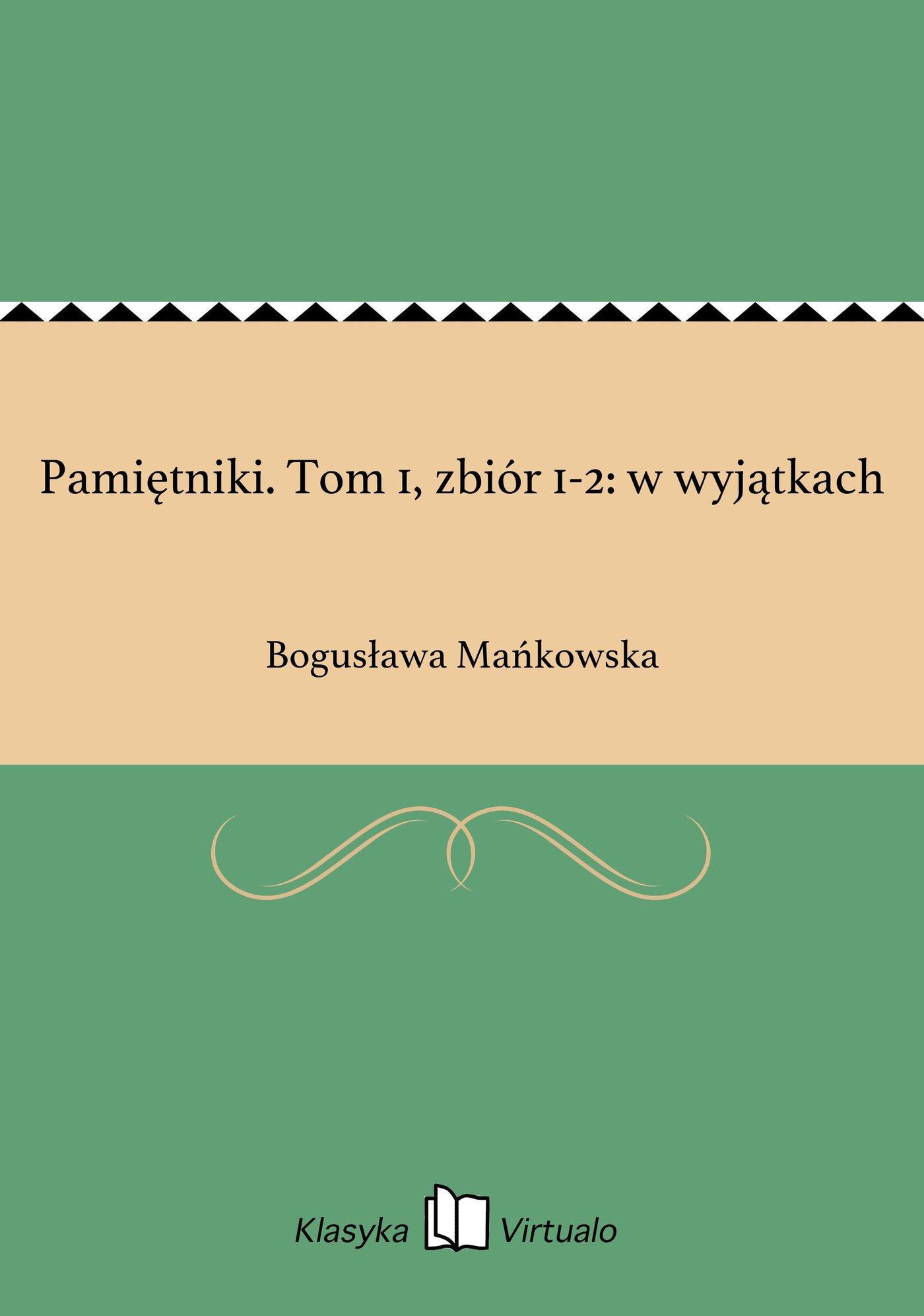 Pamiętniki. Tom 1, zbiór 1-2: w wyjątkach - Ebook (Książka EPUB) do pobrania w formacie EPUB
