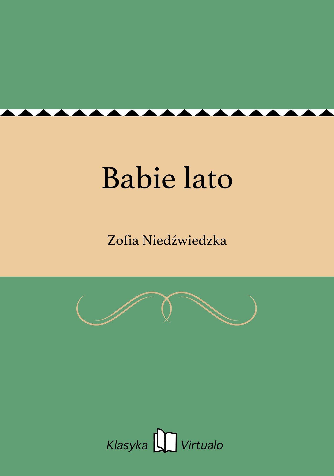 Babie lato - Ebook (Książka EPUB) do pobrania w formacie EPUB