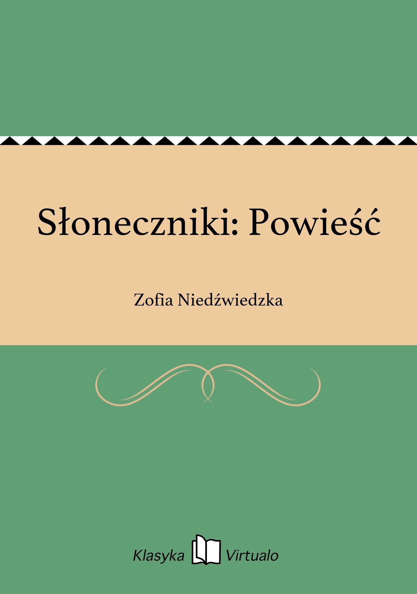 Słoneczniki: Powieść - Ebook (Książka EPUB) do pobrania w formacie EPUB