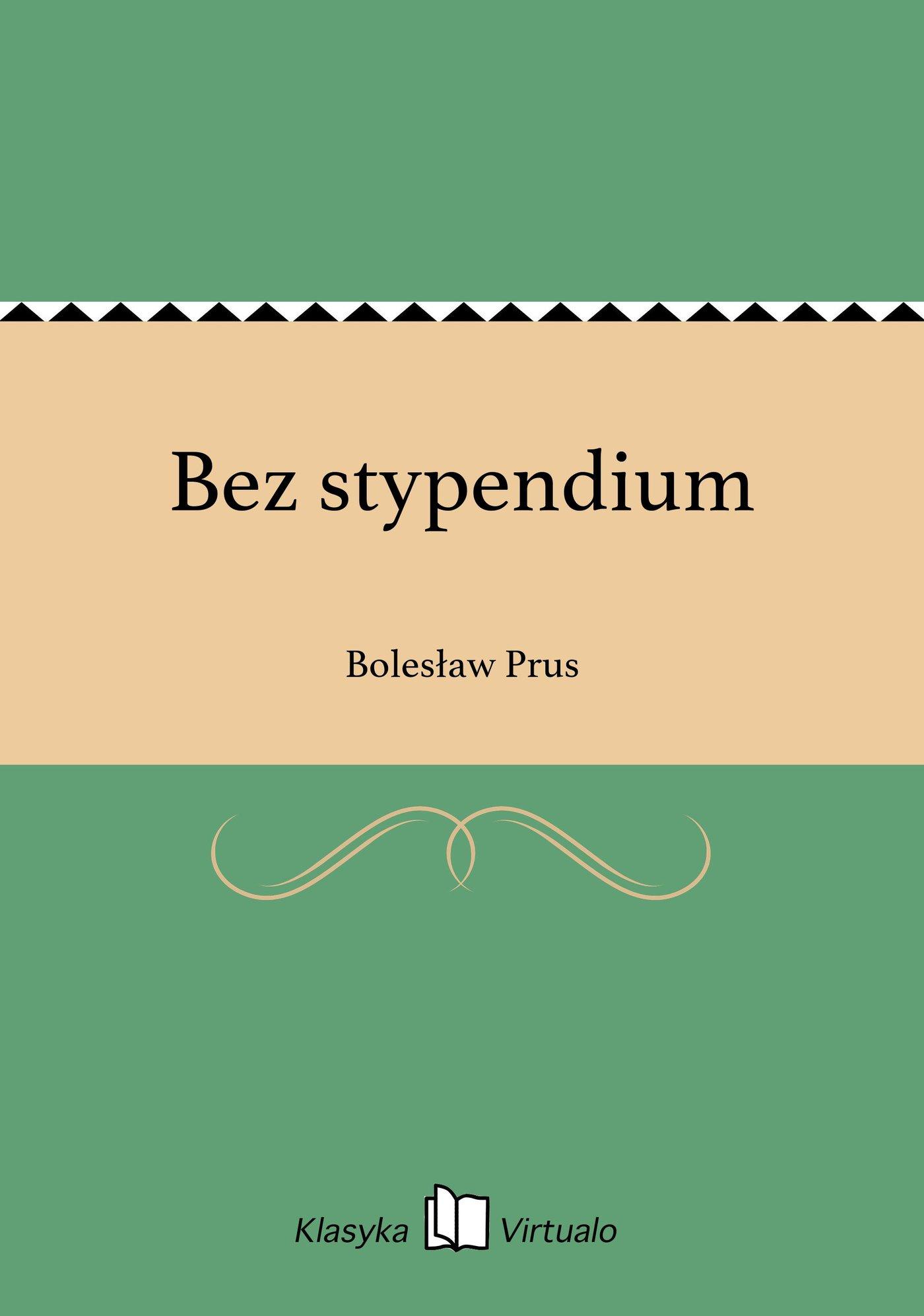 Bez stypendium - Ebook (Książka EPUB) do pobrania w formacie EPUB