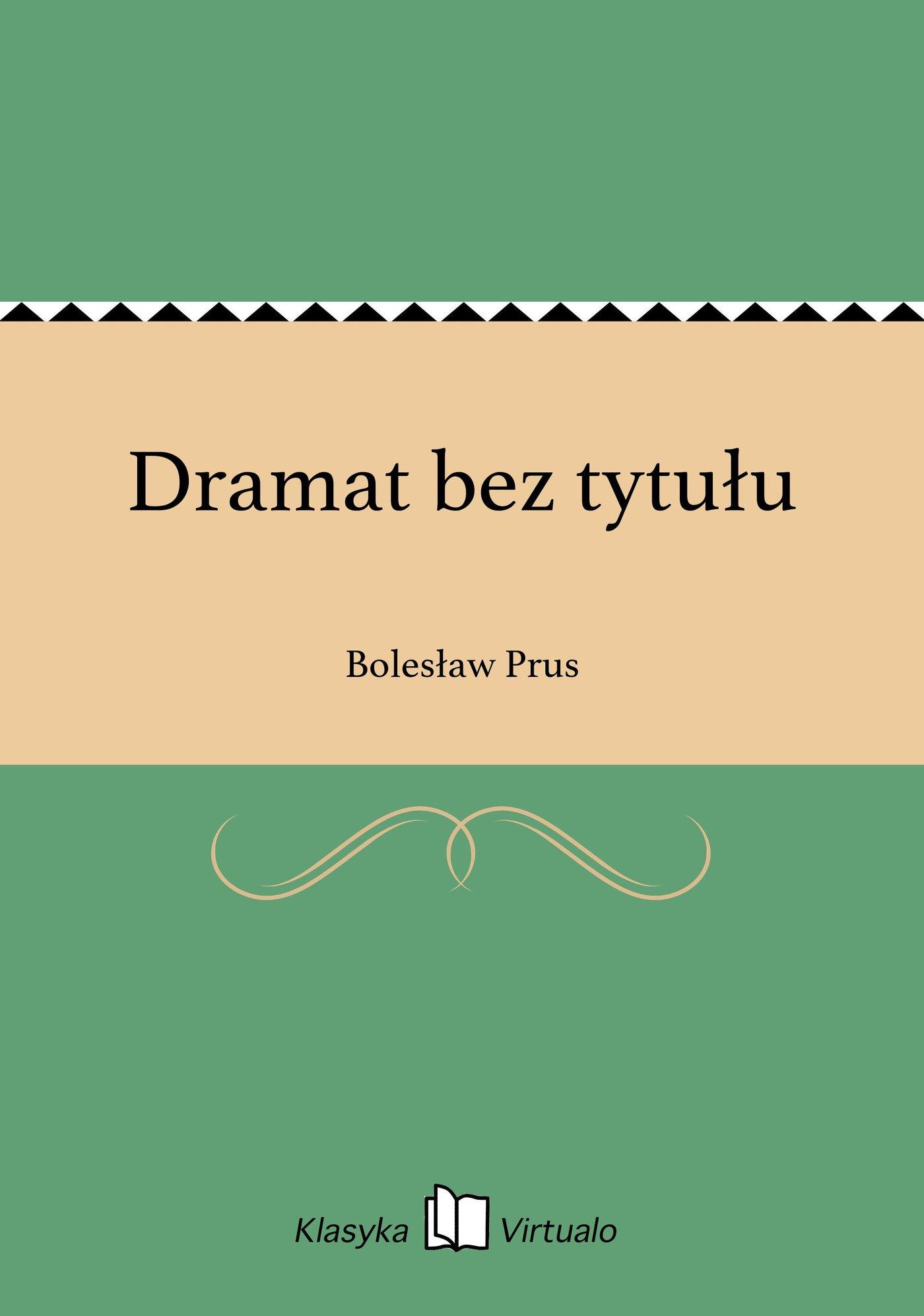 Dramat bez tytułu - Ebook (Książka EPUB) do pobrania w formacie EPUB