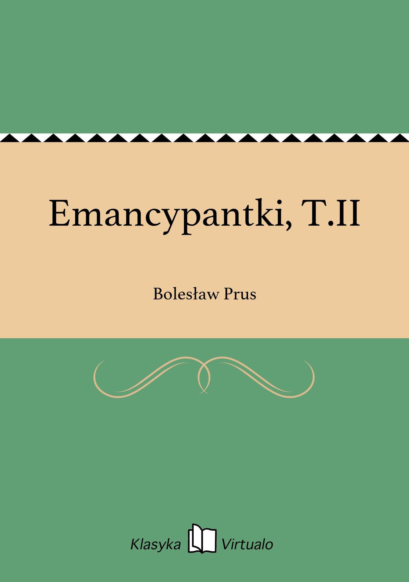 Emancypantki, T.II - Ebook (Książka EPUB) do pobrania w formacie EPUB