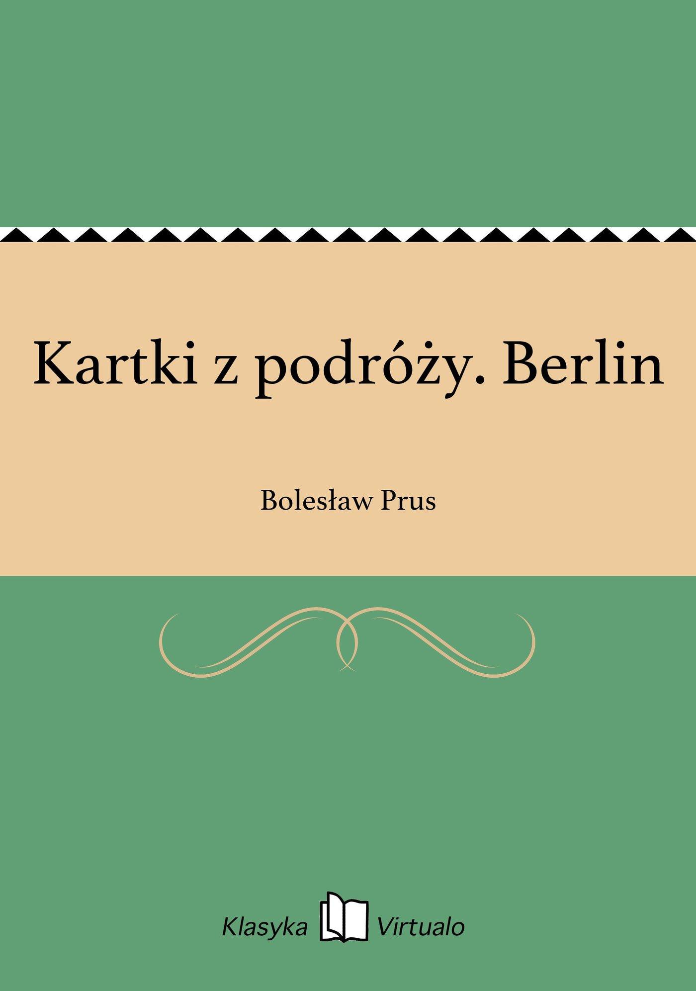 Kartki z podróży. Berlin - Ebook (Książka EPUB) do pobrania w formacie EPUB