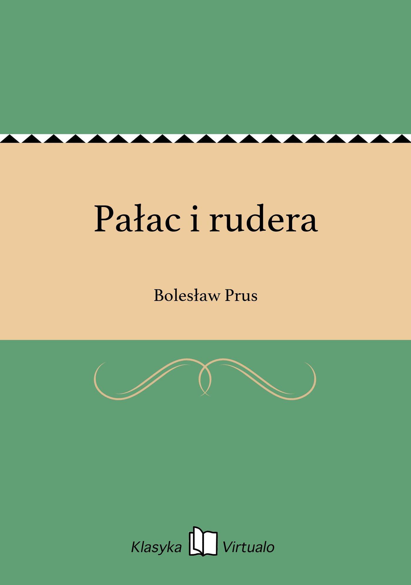 Pałac i rudera - Ebook (Książka EPUB) do pobrania w formacie EPUB