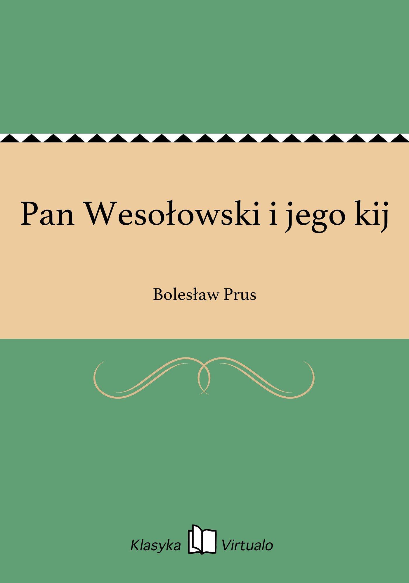 Pan Wesołowski i jego kij - Ebook (Książka EPUB) do pobrania w formacie EPUB
