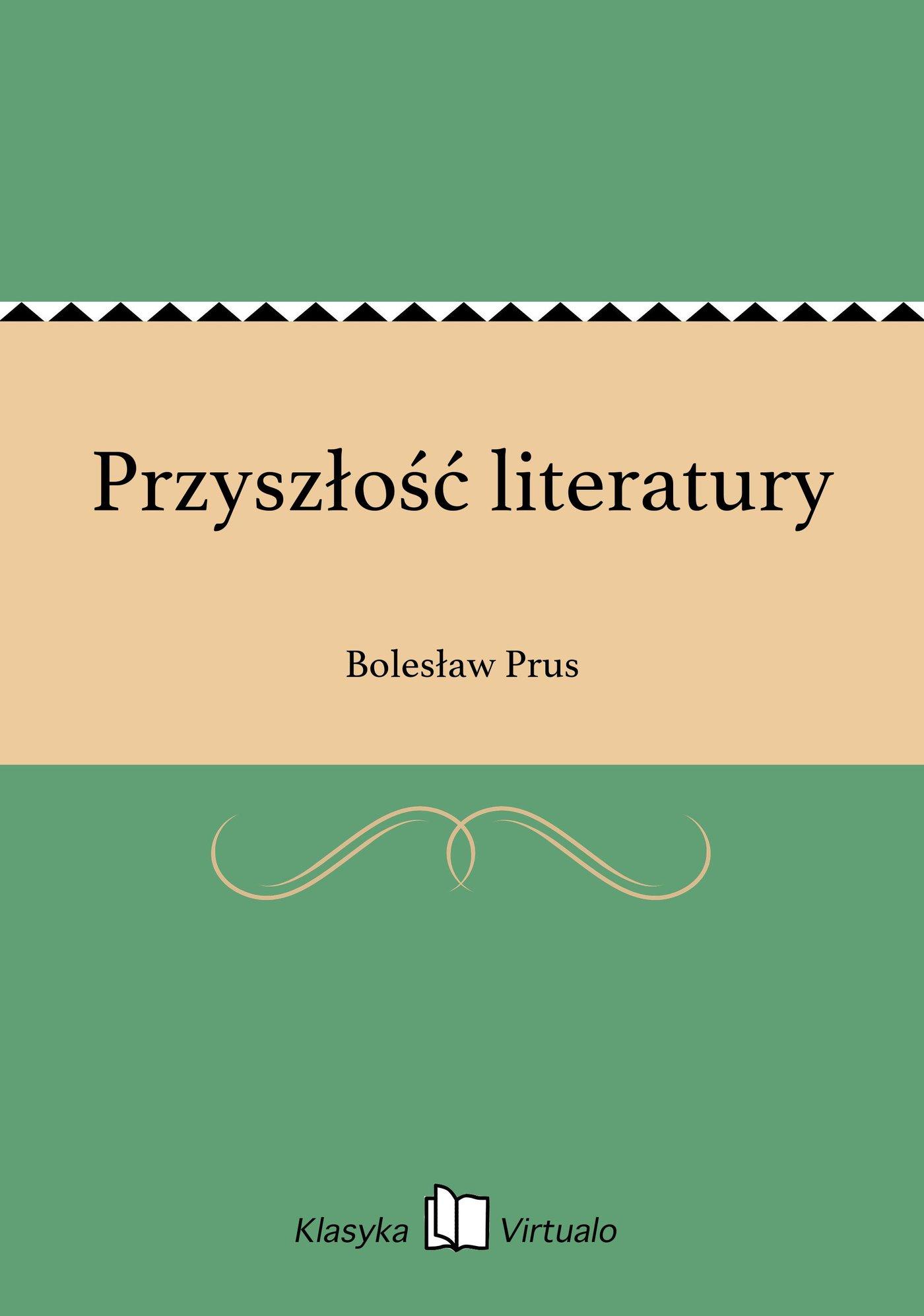 Przyszłość literatury - Ebook (Książka EPUB) do pobrania w formacie EPUB