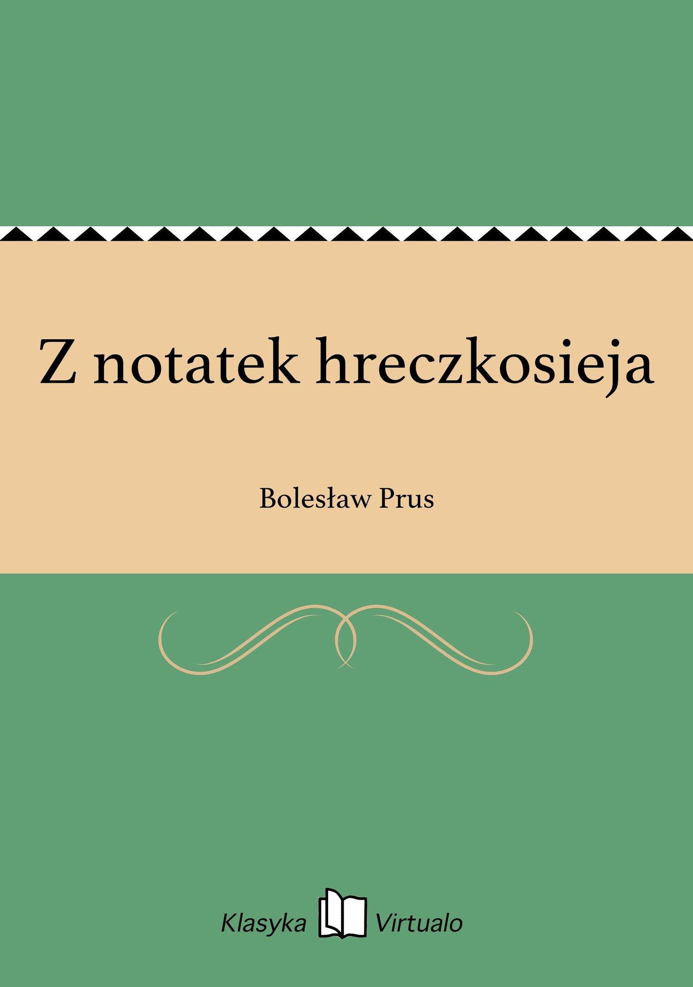 Z notatek hreczkosieja - Ebook (Książka EPUB) do pobrania w formacie EPUB