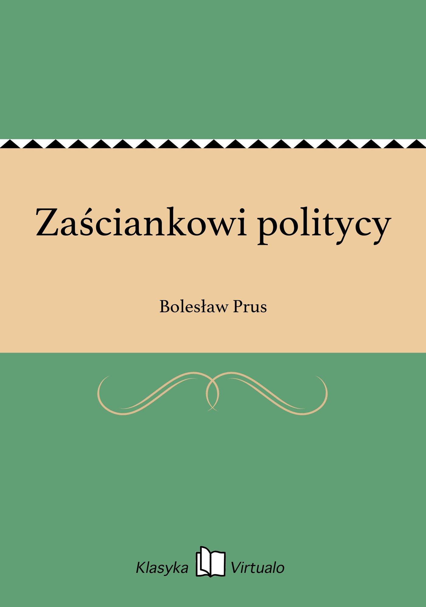 Zaściankowi politycy - Ebook (Książka EPUB) do pobrania w formacie EPUB