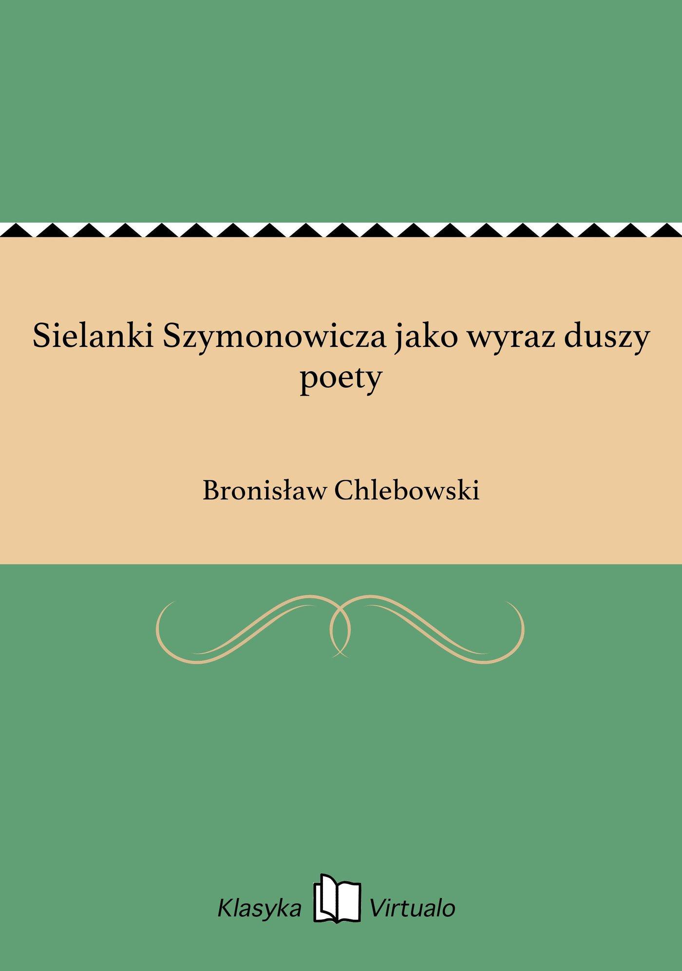 Sielanki Szymonowicza jako wyraz duszy poety - Ebook (Książka EPUB) do pobrania w formacie EPUB