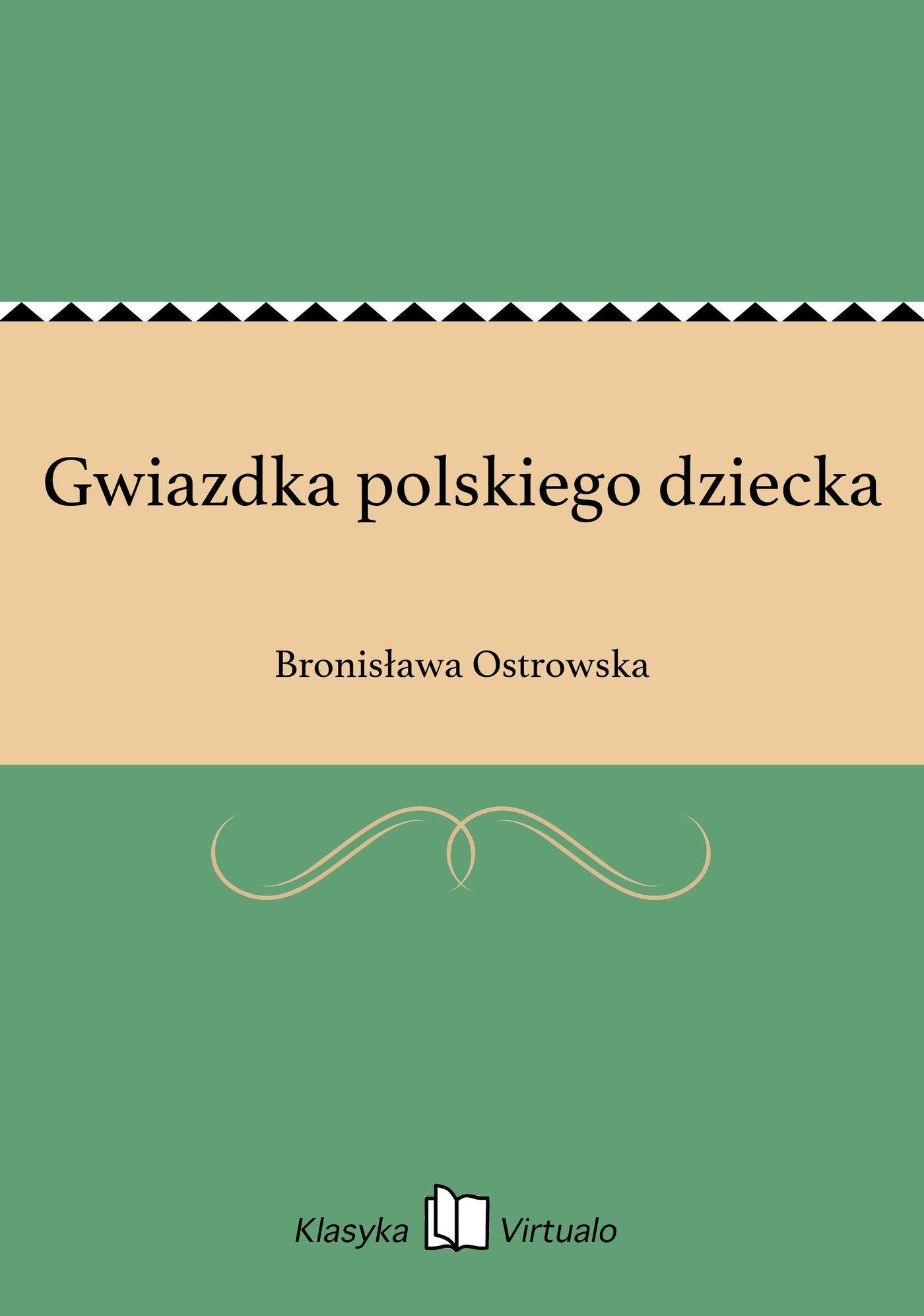 Gwiazdka polskiego dziecka - Ebook (Książka EPUB) do pobrania w formacie EPUB