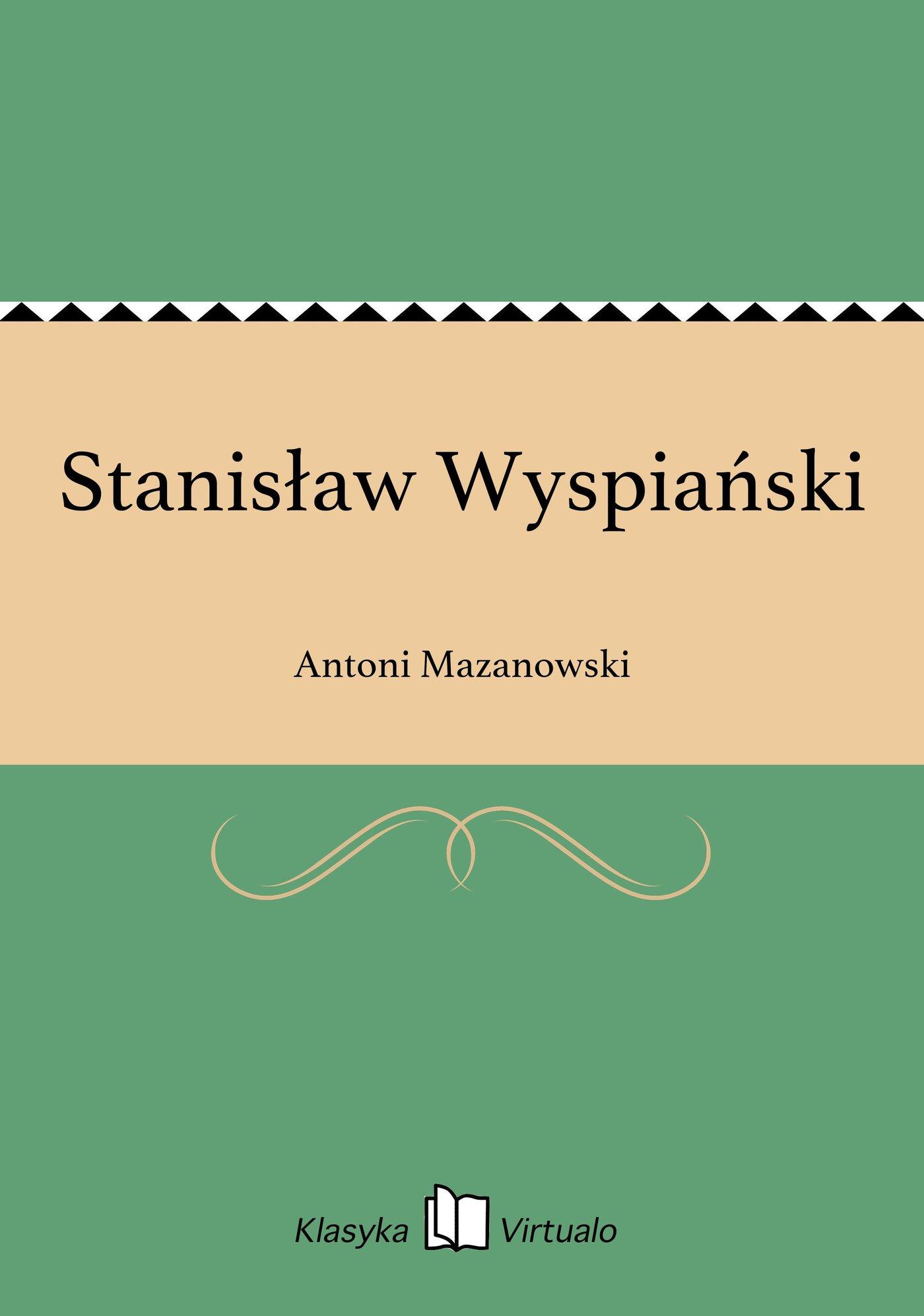Stanisław Wyspiański - Ebook (Książka EPUB) do pobrania w formacie EPUB