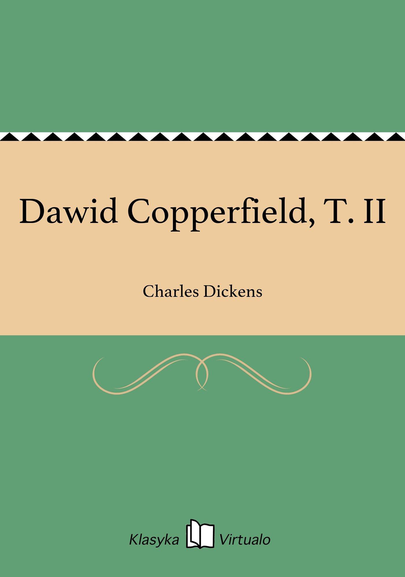 Dawid Copperfield, T. II - Ebook (Książka EPUB) do pobrania w formacie EPUB