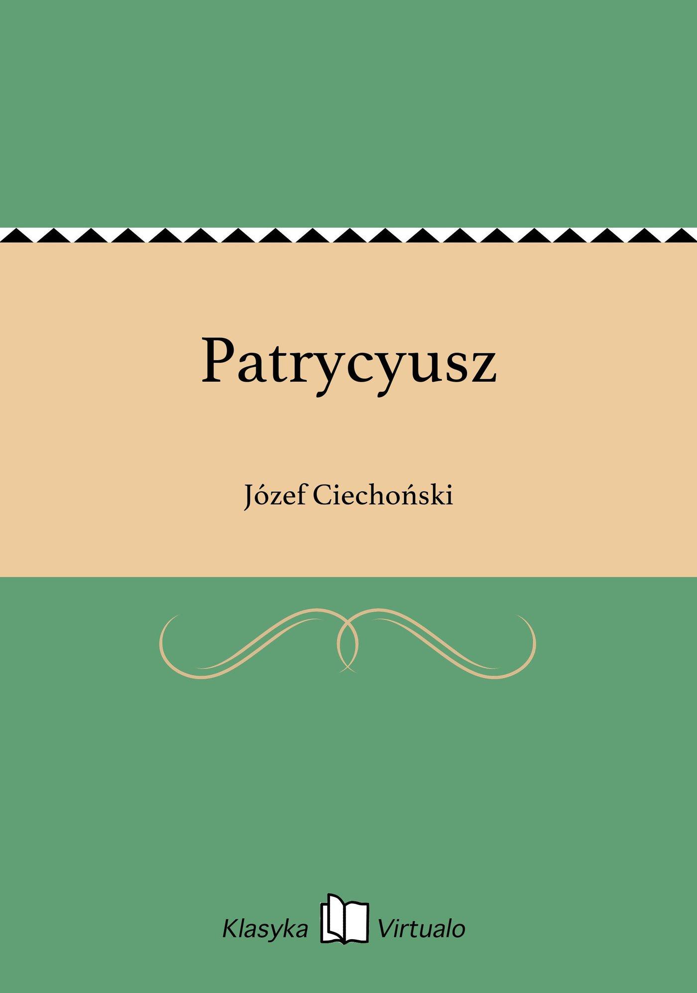 Patrycyusz - Ebook (Książka EPUB) do pobrania w formacie EPUB