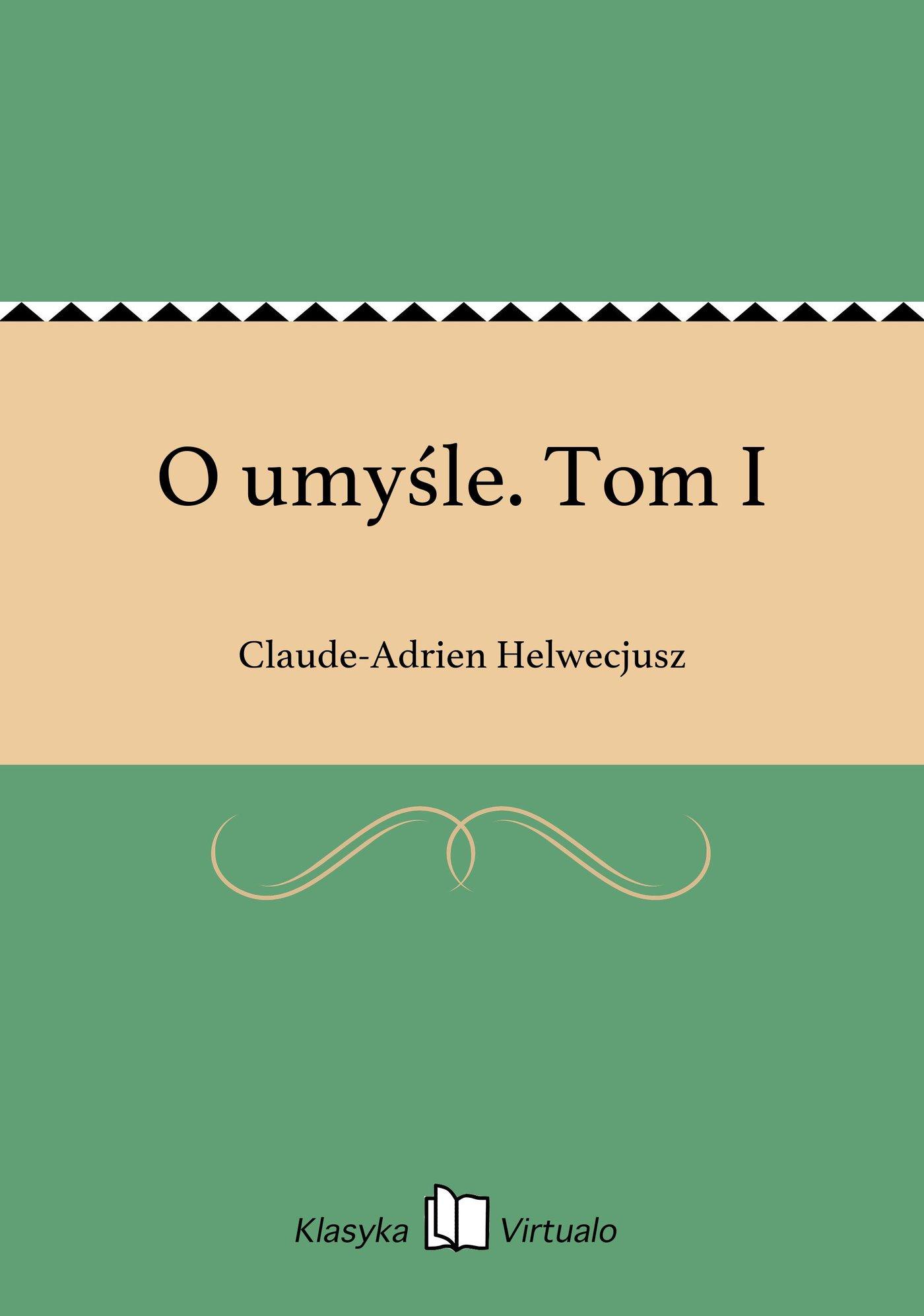 O umyśle. Tom I - Ebook (Książka EPUB) do pobrania w formacie EPUB