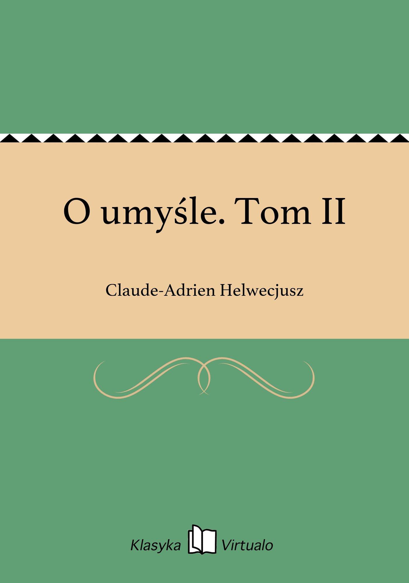 O umyśle. Tom II - Ebook (Książka EPUB) do pobrania w formacie EPUB
