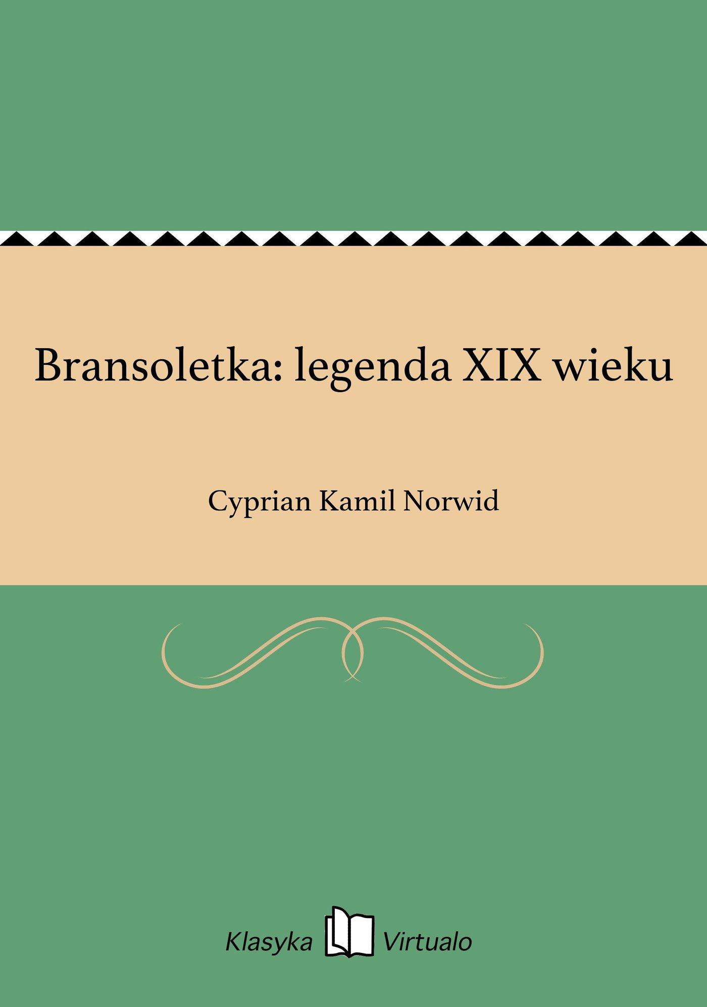 Bransoletka: legenda XIX wieku - Ebook (Książka EPUB) do pobrania w formacie EPUB