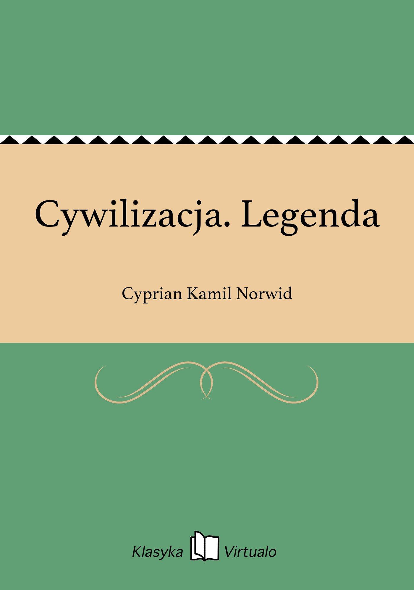 Cywilizacja. Legenda - Ebook (Książka EPUB) do pobrania w formacie EPUB