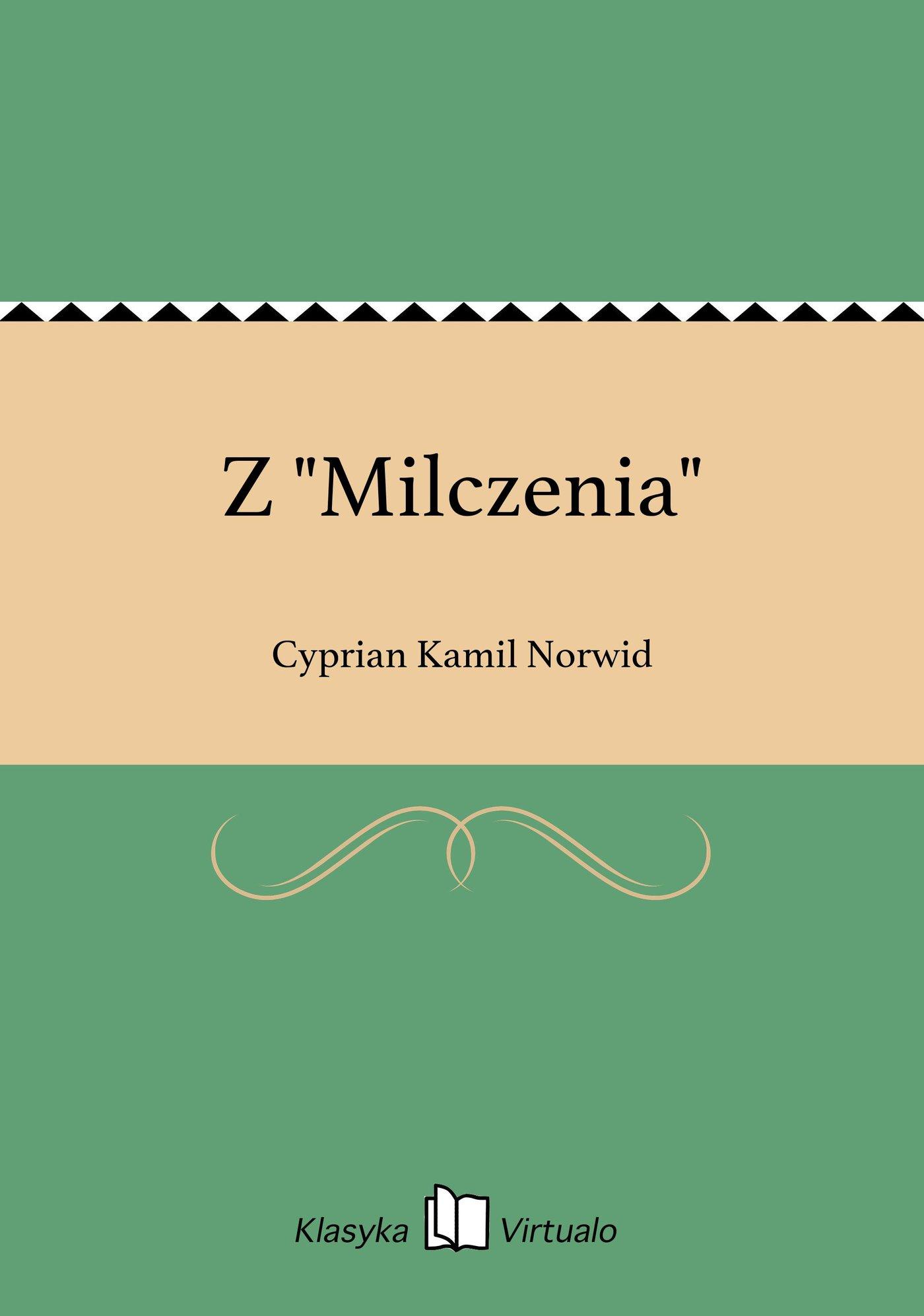 """Z """"Milczenia"""" - Ebook (Książka EPUB) do pobrania w formacie EPUB"""