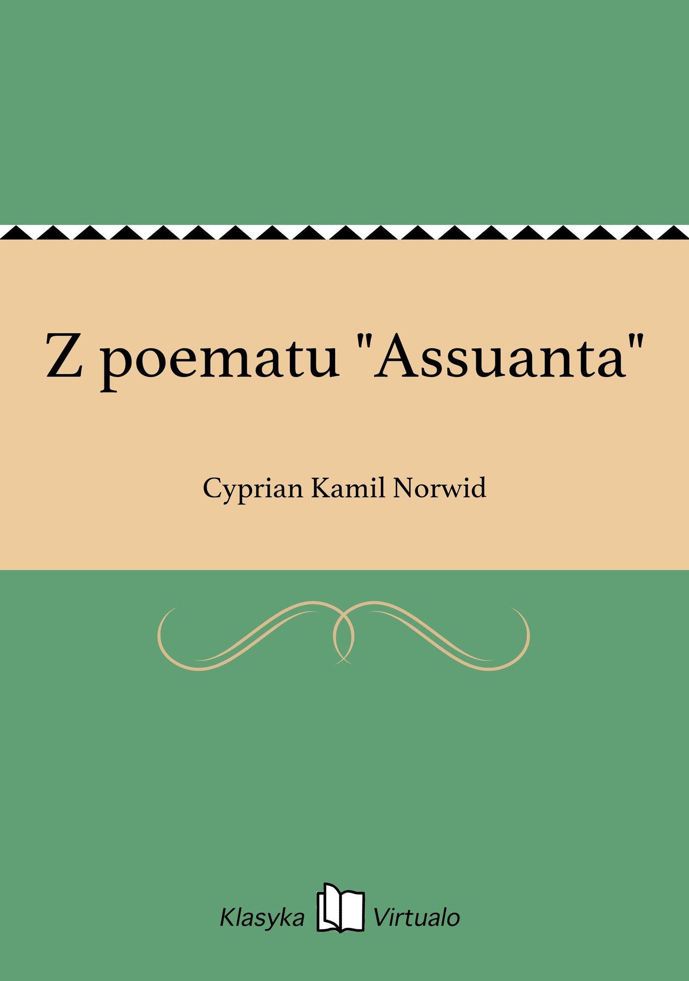 """Z poematu """"Assuanta"""" - Ebook (Książka EPUB) do pobrania w formacie EPUB"""