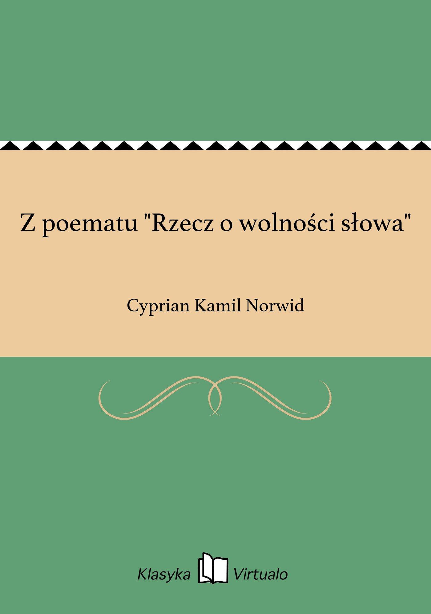 """Z poematu """"Rzecz o wolności słowa"""" - Ebook (Książka EPUB) do pobrania w formacie EPUB"""