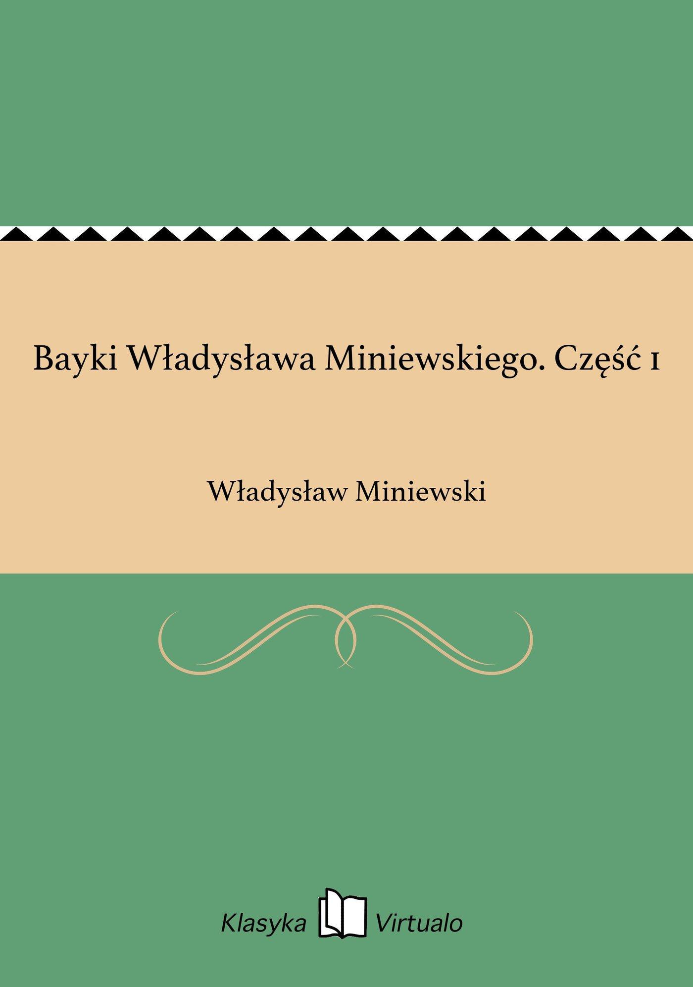 Bayki Władysława Miniewskiego. Część 1 - Ebook (Książka EPUB) do pobrania w formacie EPUB