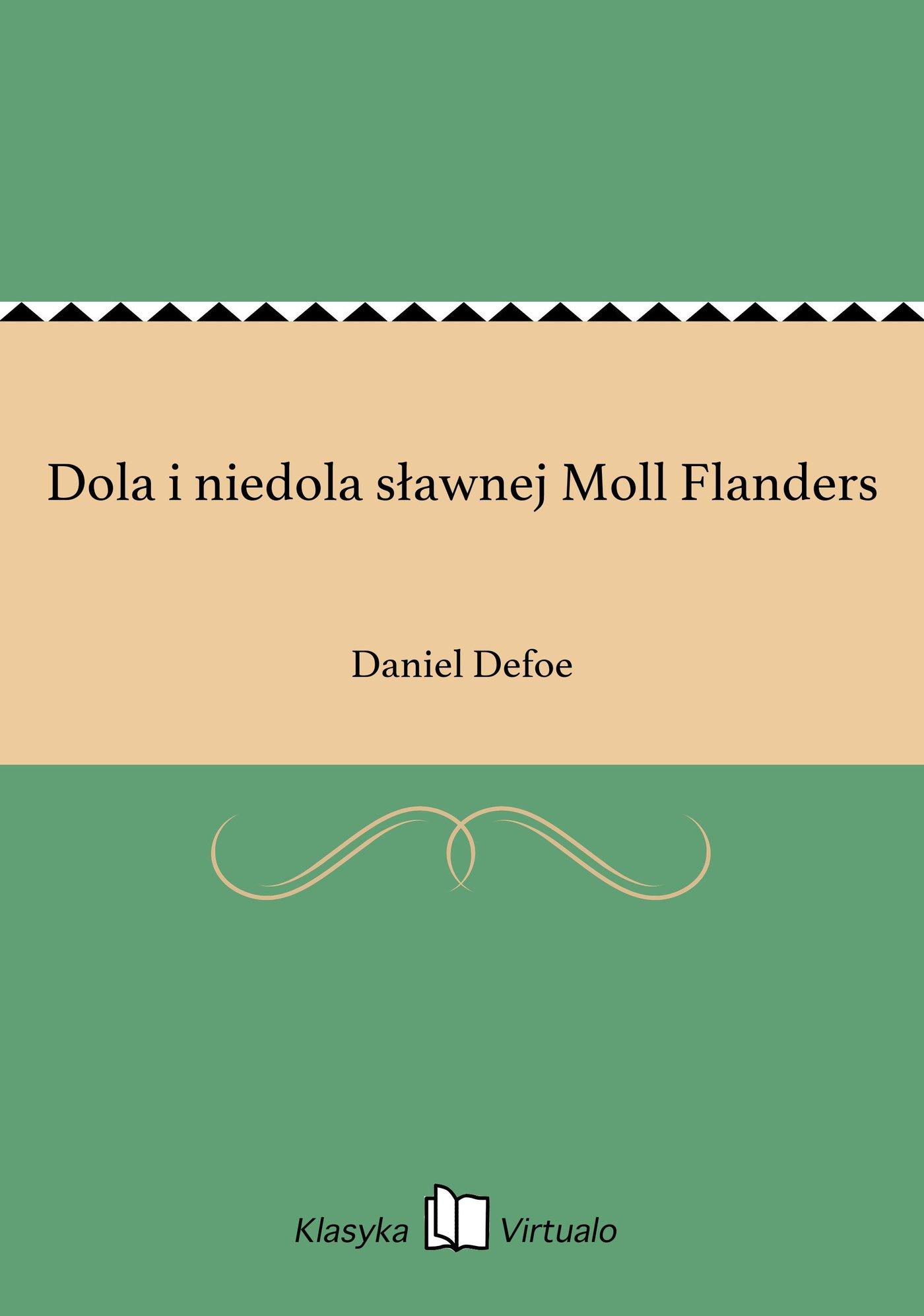 Dola i niedola sławnej Moll Flanders - Ebook (Książka EPUB) do pobrania w formacie EPUB